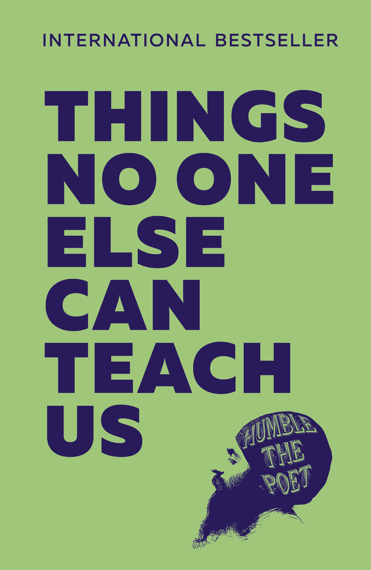 Humble Poet the Things No One Else Can Teach Us dan spalding how to teach adults plan your class teach your students change the world expanded edition
