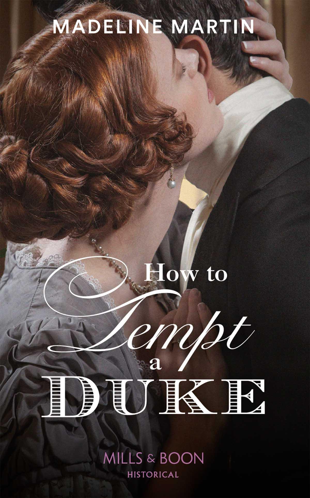 Madeline Martin How To Tempt A Duke w o johnson the rescue a duke winslow novel