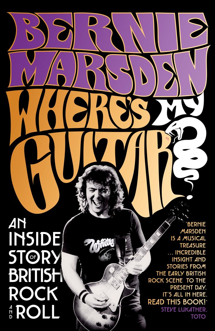 цена на Bernie Marsden Where's My Guitar?: An Inside Story of British Rock and Roll