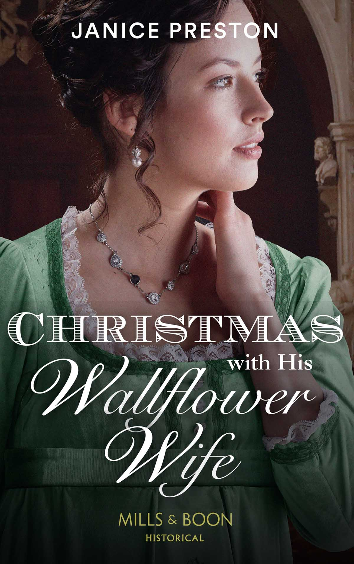Janice Preston Christmas With His Wallflower Wife the wallflower 9