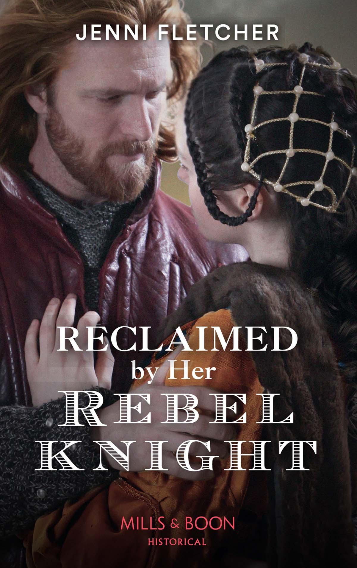 Jenni Fletcher Reclaimed By Her Rebel Knight
