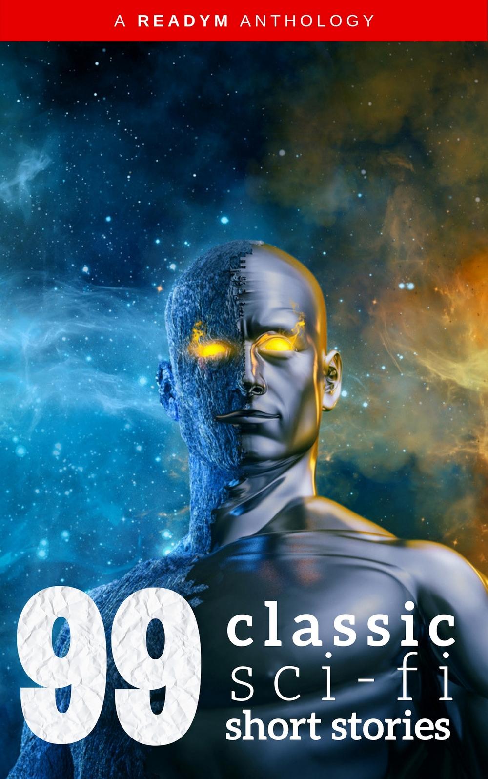 Айзек Азимов 99 Classic Science-Fiction Short Stories айзек азимов путеводитель по шекспиру английские пьесы