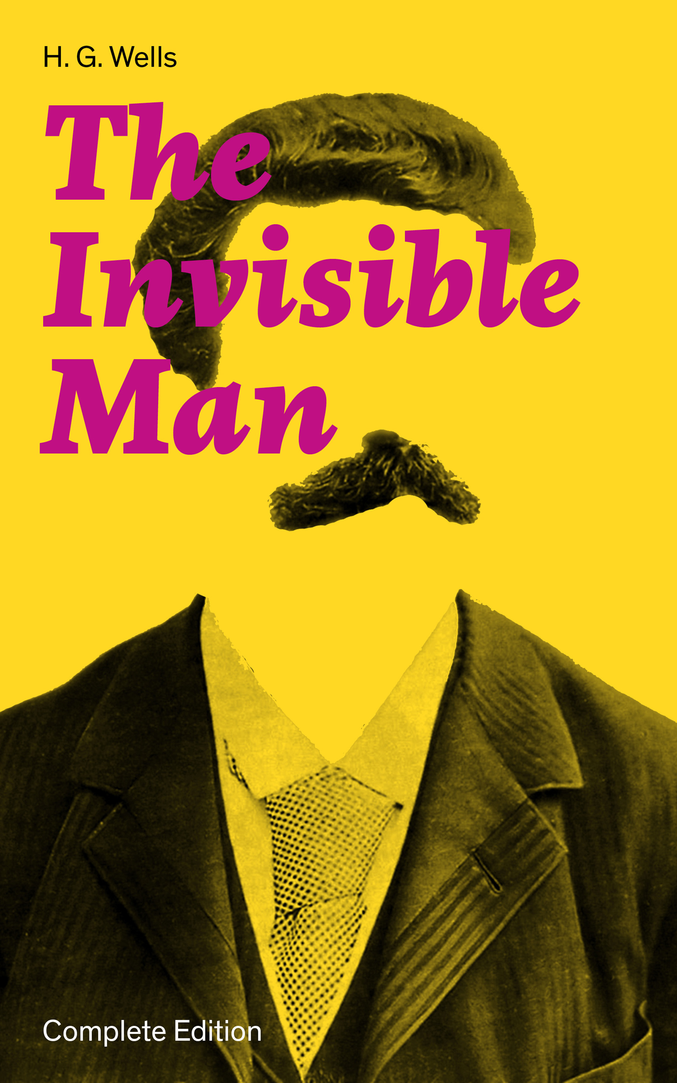 цена на H. G. Wells The Invisible Man (Complete Edition)