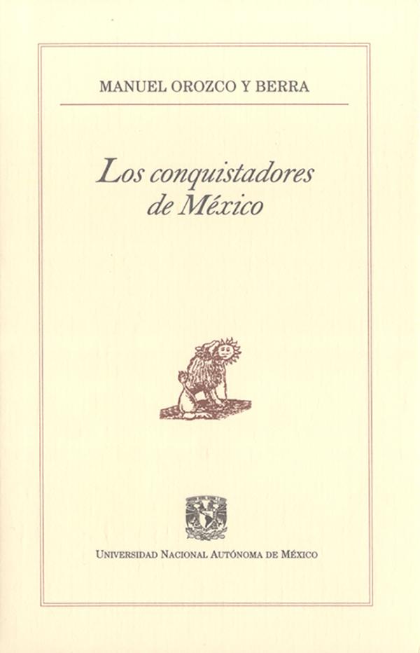 Manuel Orozco y Berra Los conquistadores de México juan manuel moreno luque insolvencia corrupción criminalidad y crisis de los bancos y de los mercados