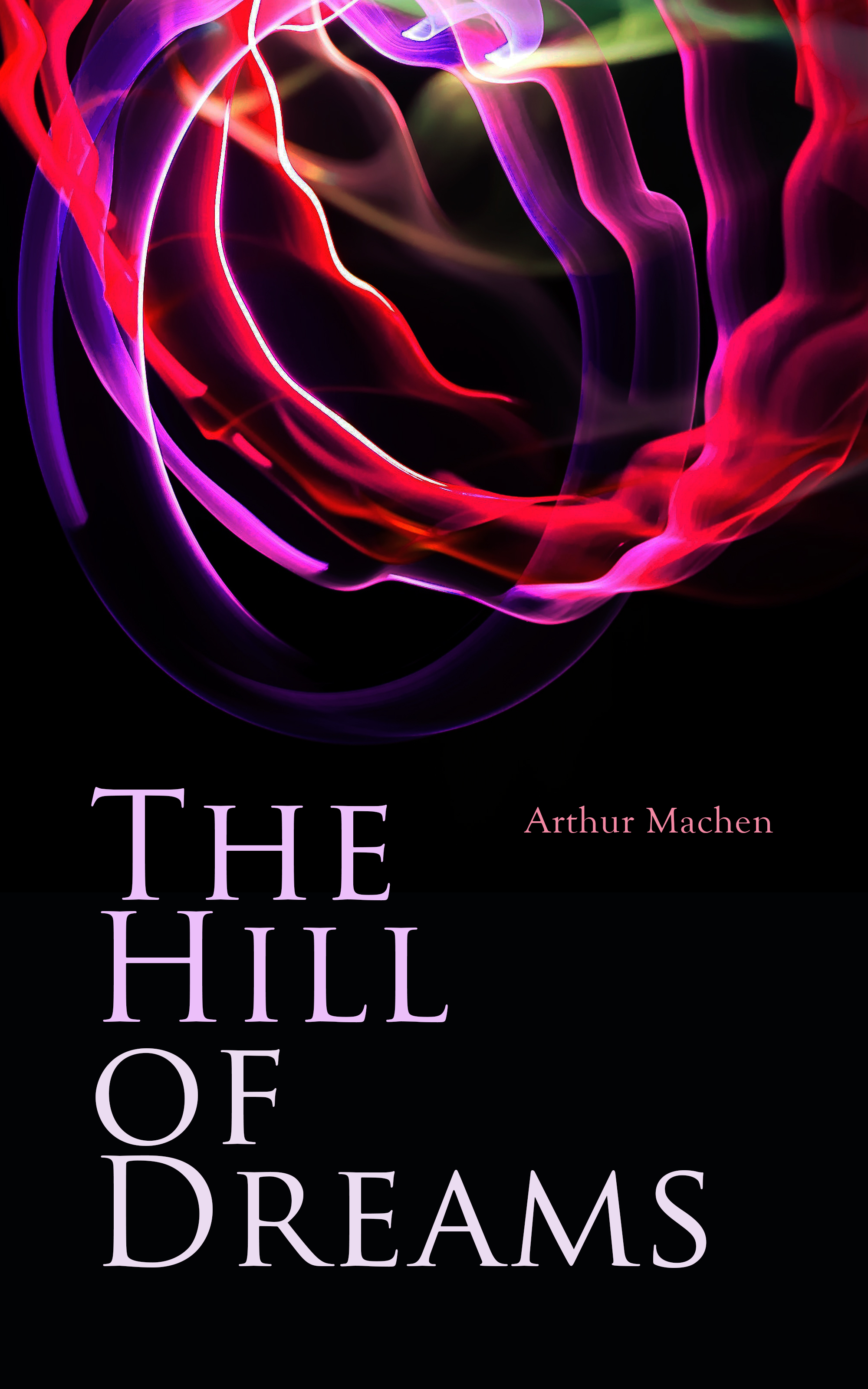 Arthur Machen The Hill of Dreams dreams of the compass rose