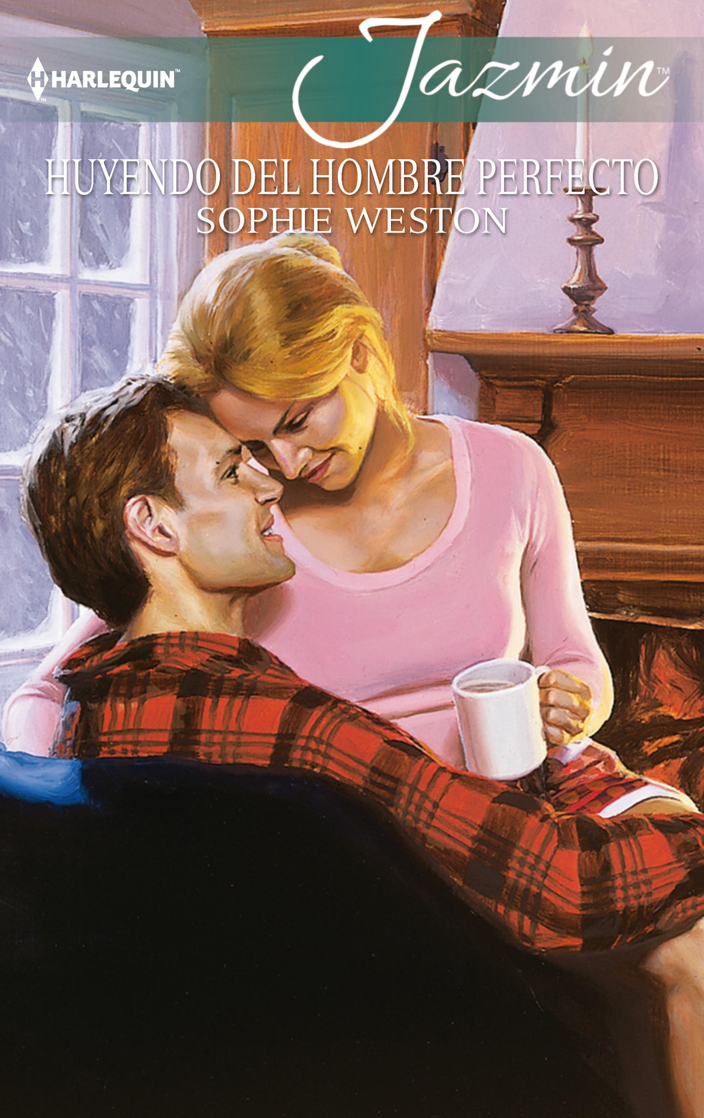 Sophie Weston Huyendo del hombre perfecto sophie weston una pareja inesperada