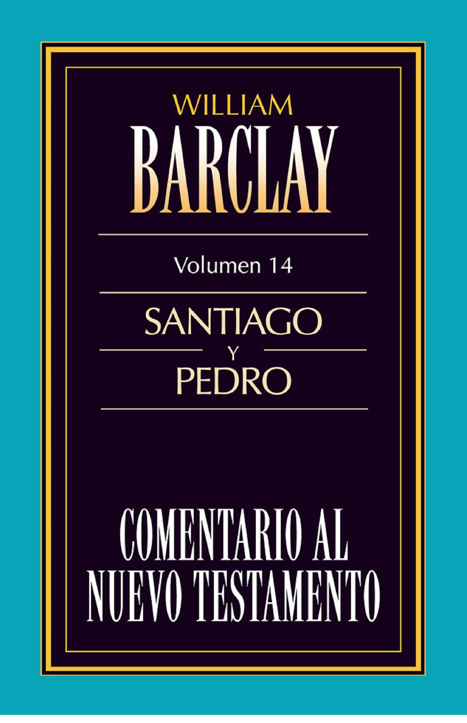 William Barclay Comentario al Nuevo Testamento Vol. 14 betty barclay блузка