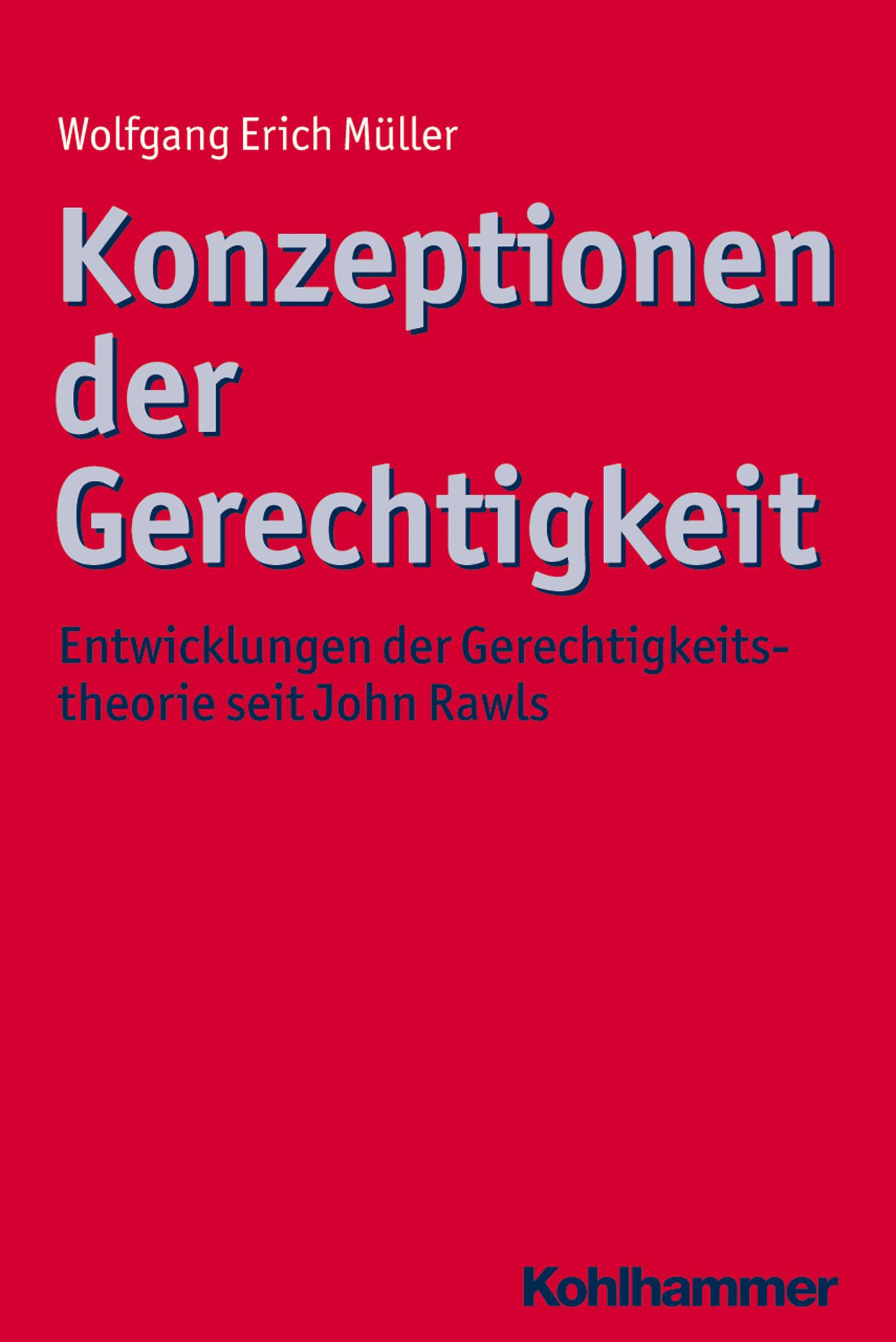 Wolfgang Erich Muller Konzeptionen der Gerechtigkeit gerechtigkeit