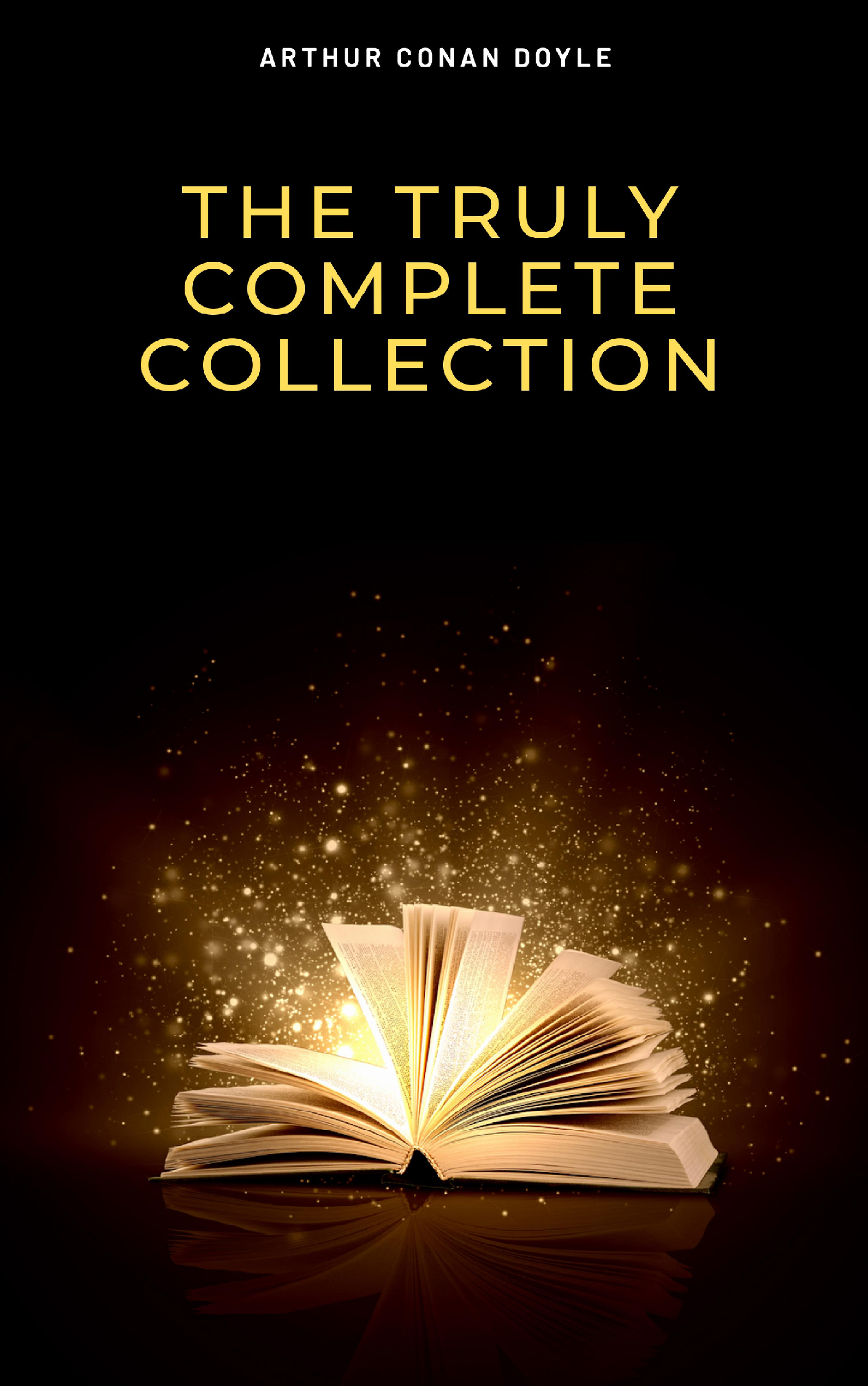 the complete sherlock holmes collection 221b illustrated