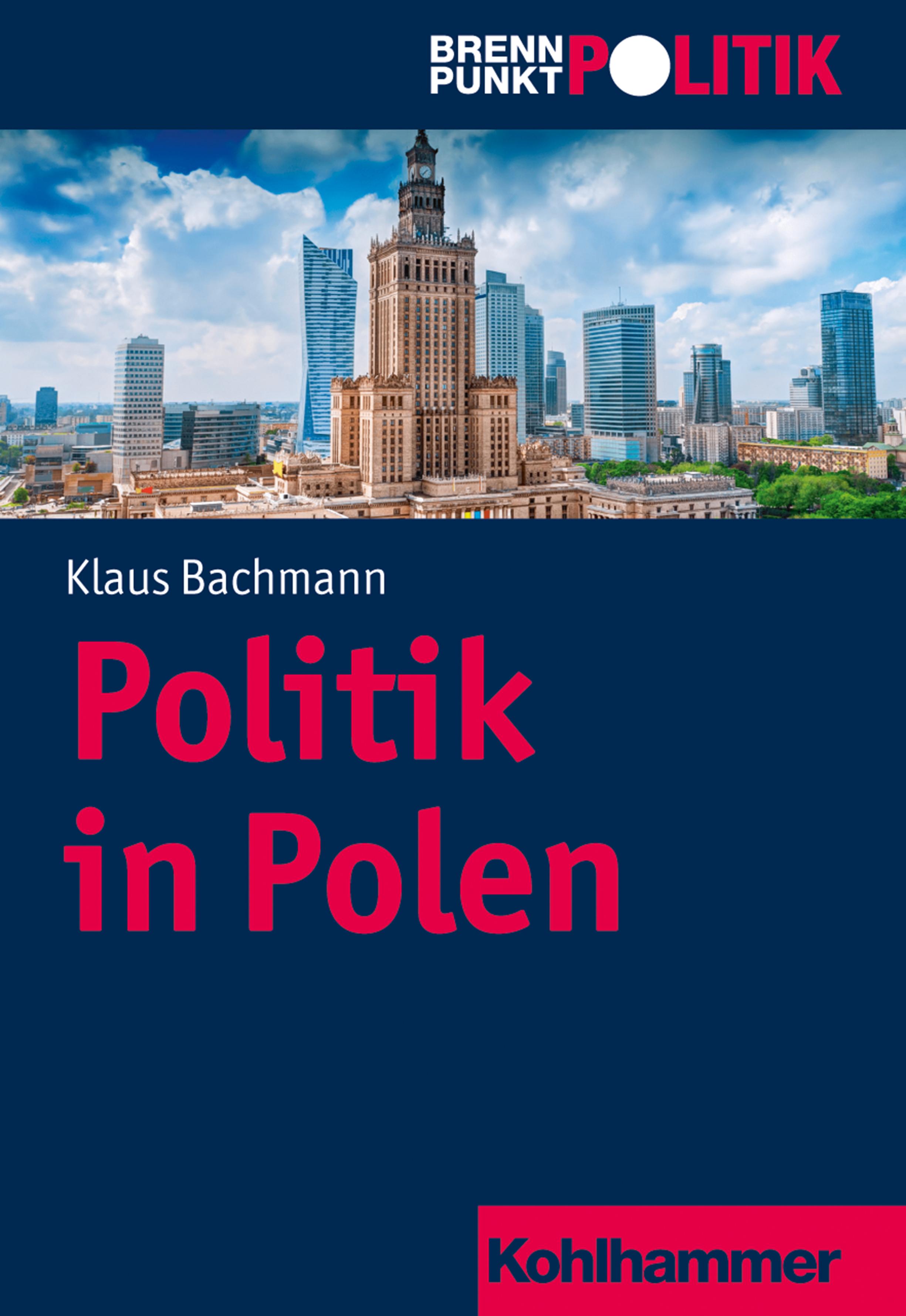 Klaus Bachmann Politik in Polen