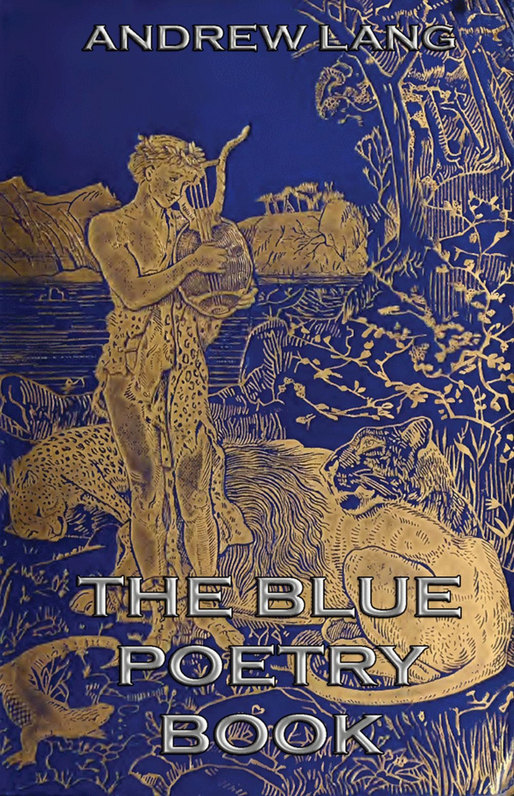 цена Andrew Lang The Blue Poetry Book онлайн в 2017 году