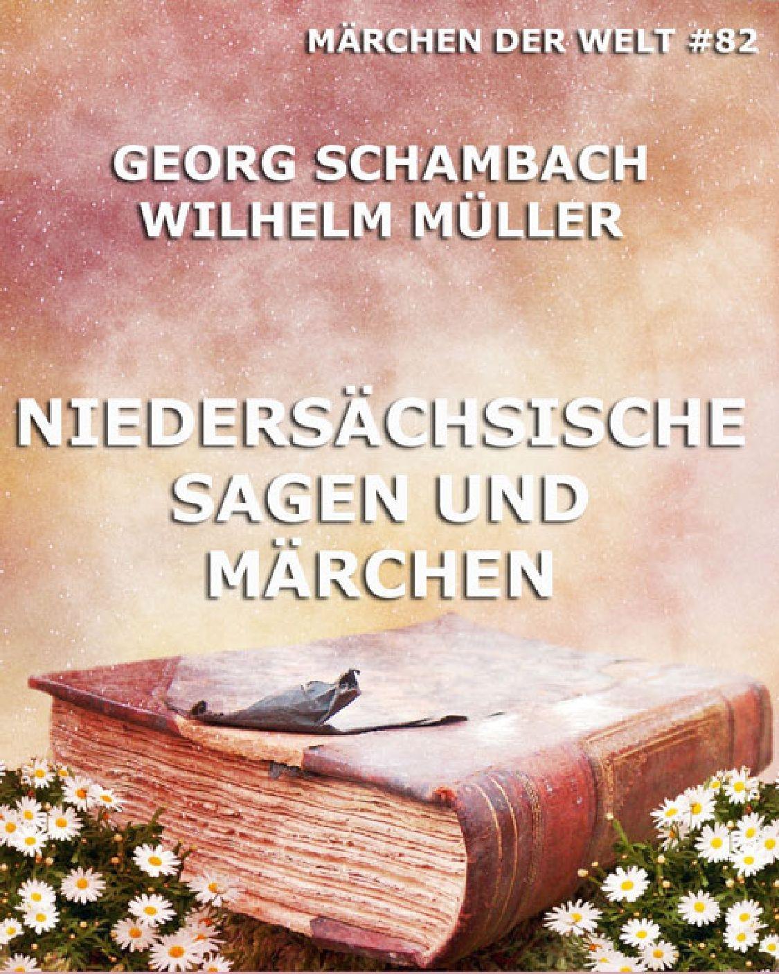 цена Georg Schambach Niedersächsische Sagen und Märchen