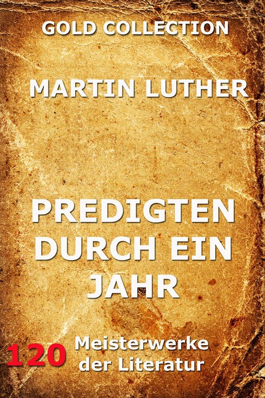 цена Martin Luther Predigten durch ein Jahr онлайн в 2017 году