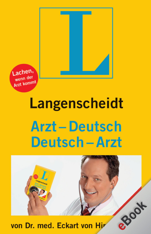 цены Dr. Eckart von Hirschhausen Langenscheidt Arzt-Deutsch/Deutsch-Arzt