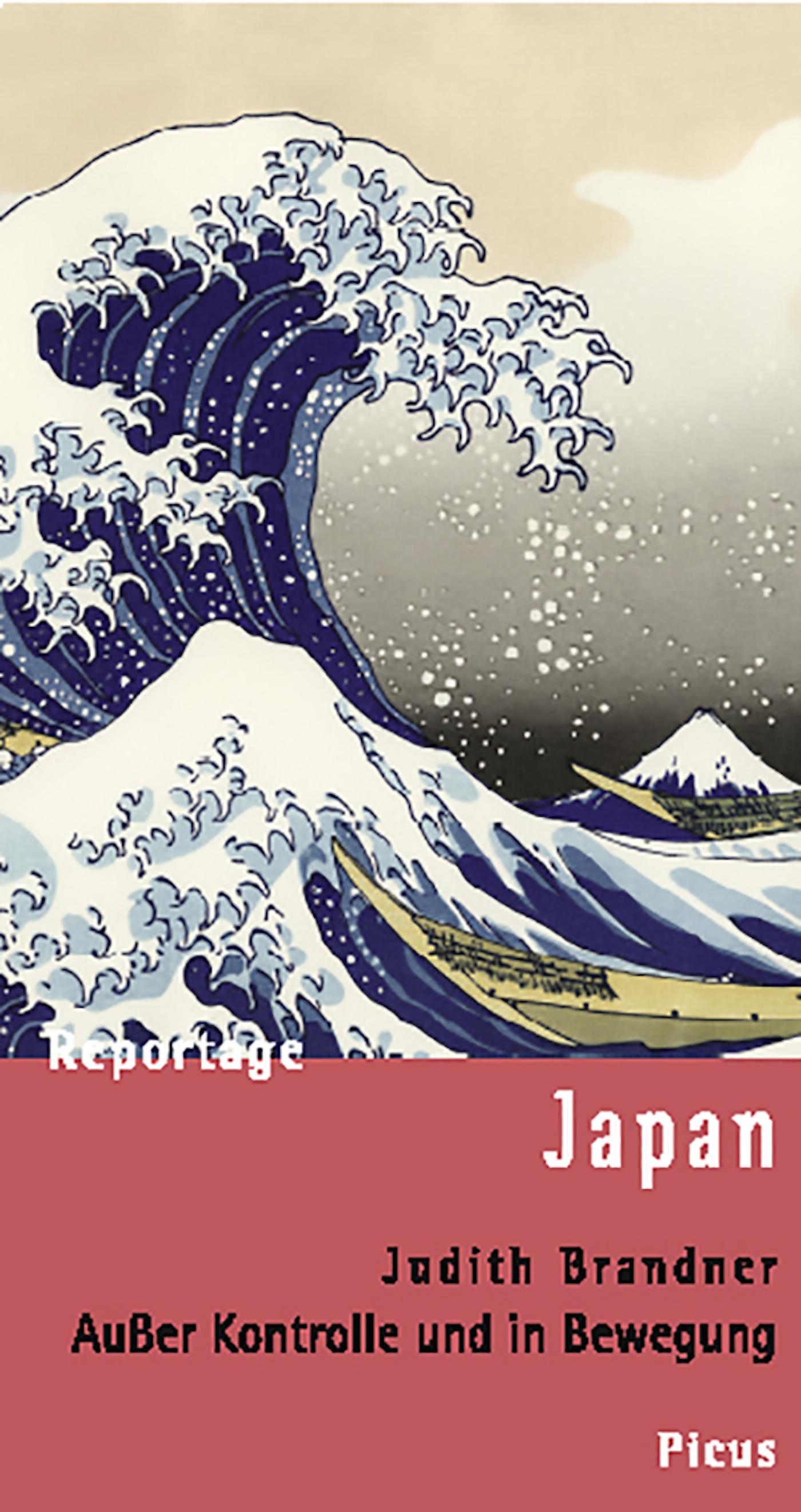 Judith Brandner Reportage Japan. Außer Kontrolle und in Bewegung