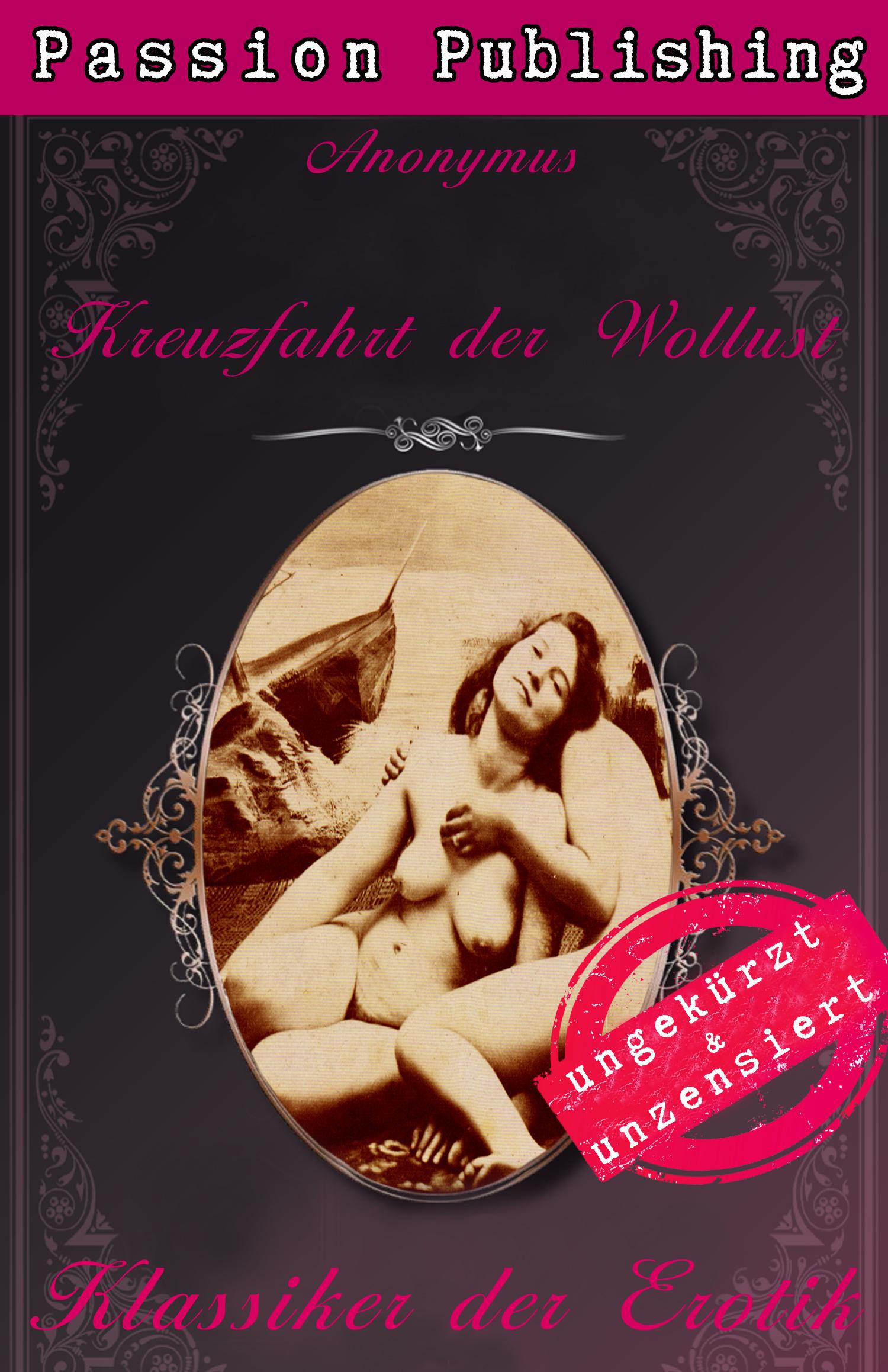 Anonymus Klassiker der Erotik 41: Kreuzfahrt der Wollust