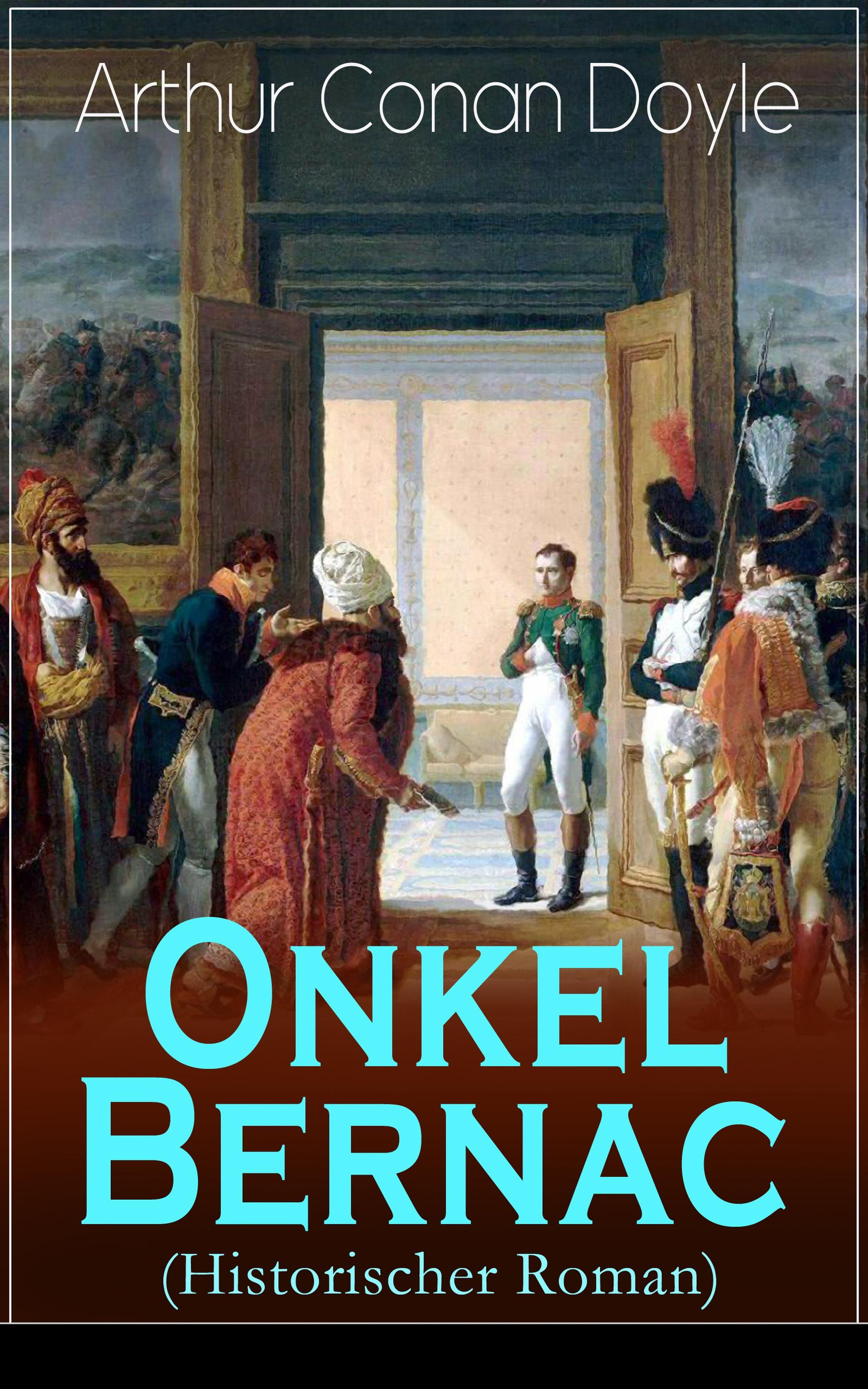 onkel bernac historischer roman