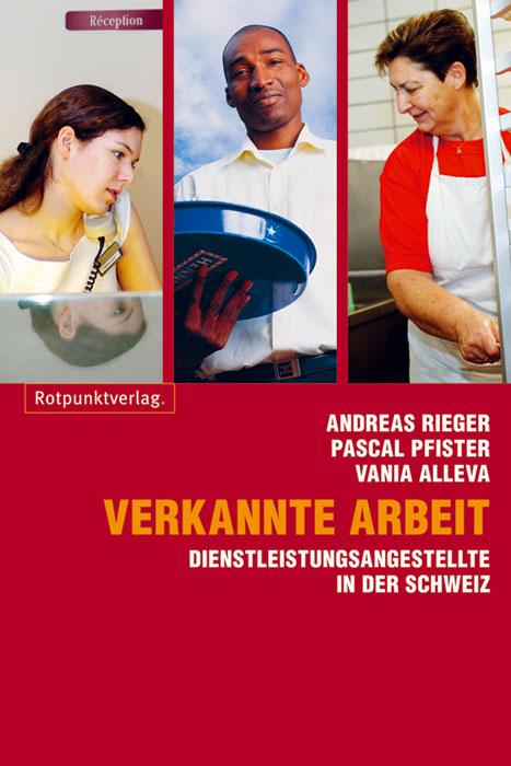 Andreas Rieger Verkannte Arbeit