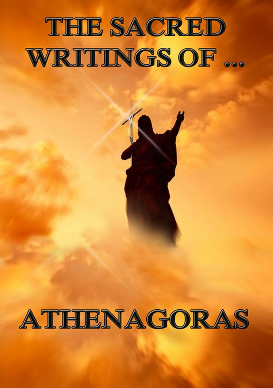 Athenagoras The Sacred Writings of Athenagoras недорого