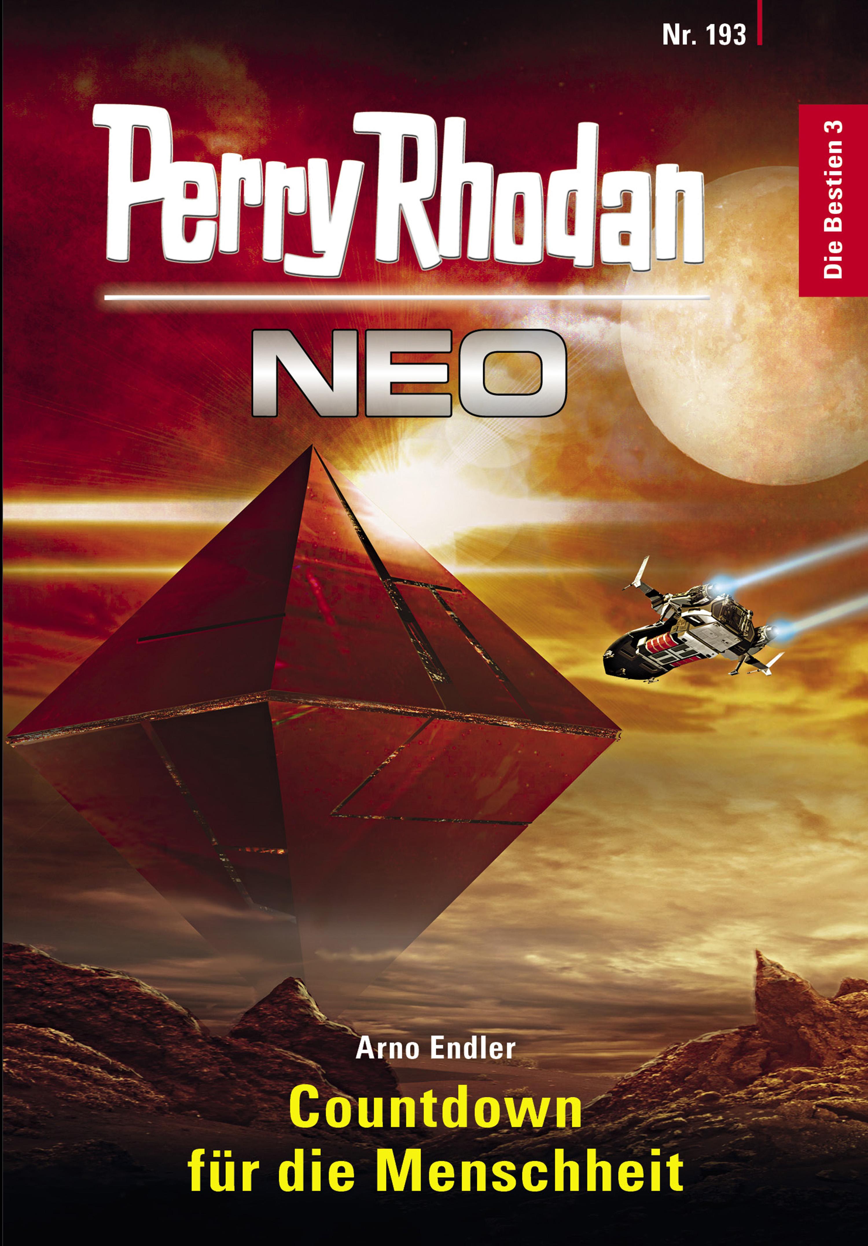 Arno Endler Perry Rhodan Neo 193: Countdown für die Menschheit robert corvus perry rhodan neo 77 eine falle für rhodan