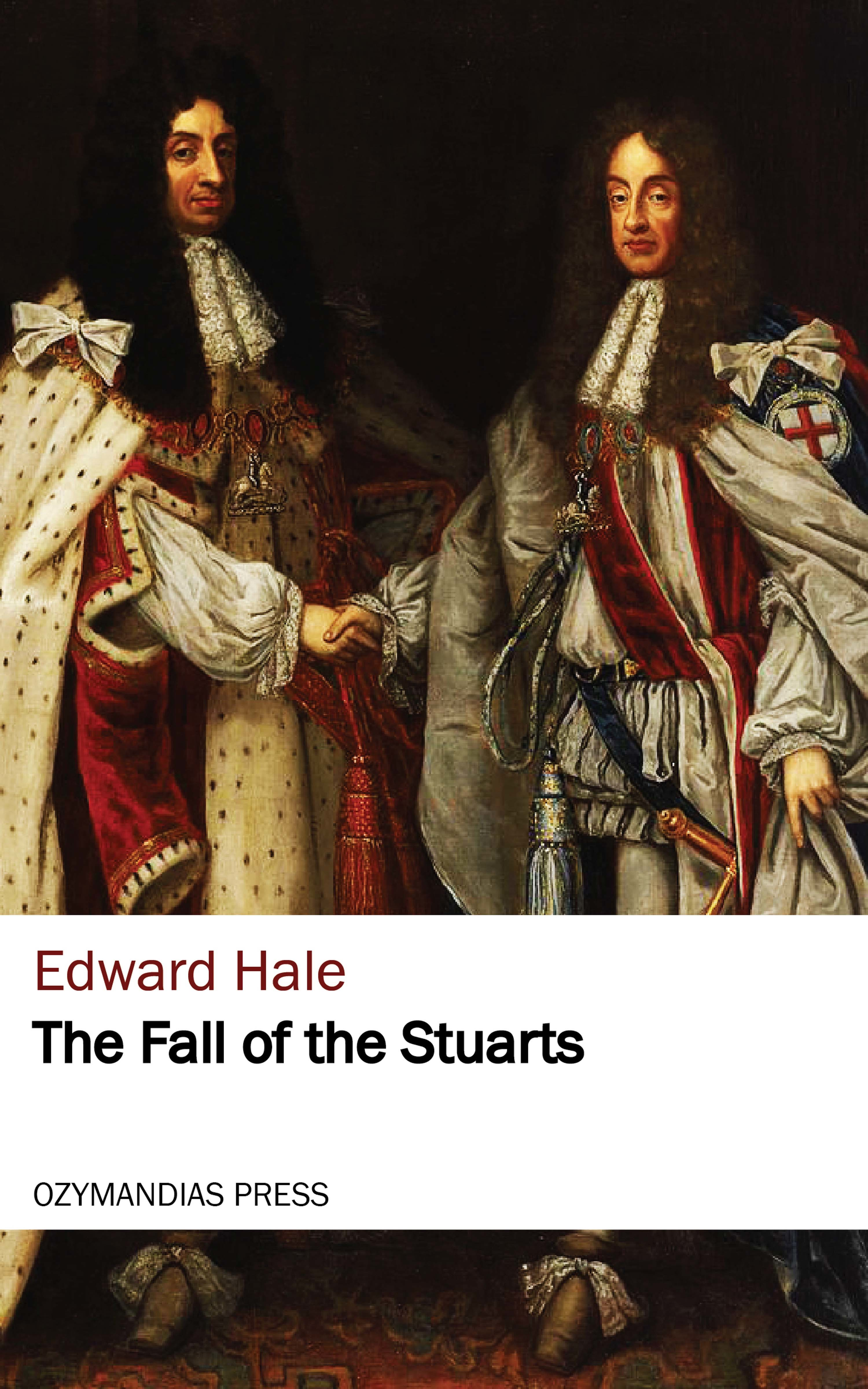 Hale Edward Everett The Fall of the Stuarts rachael hale 101 cataclysms for the love of cats