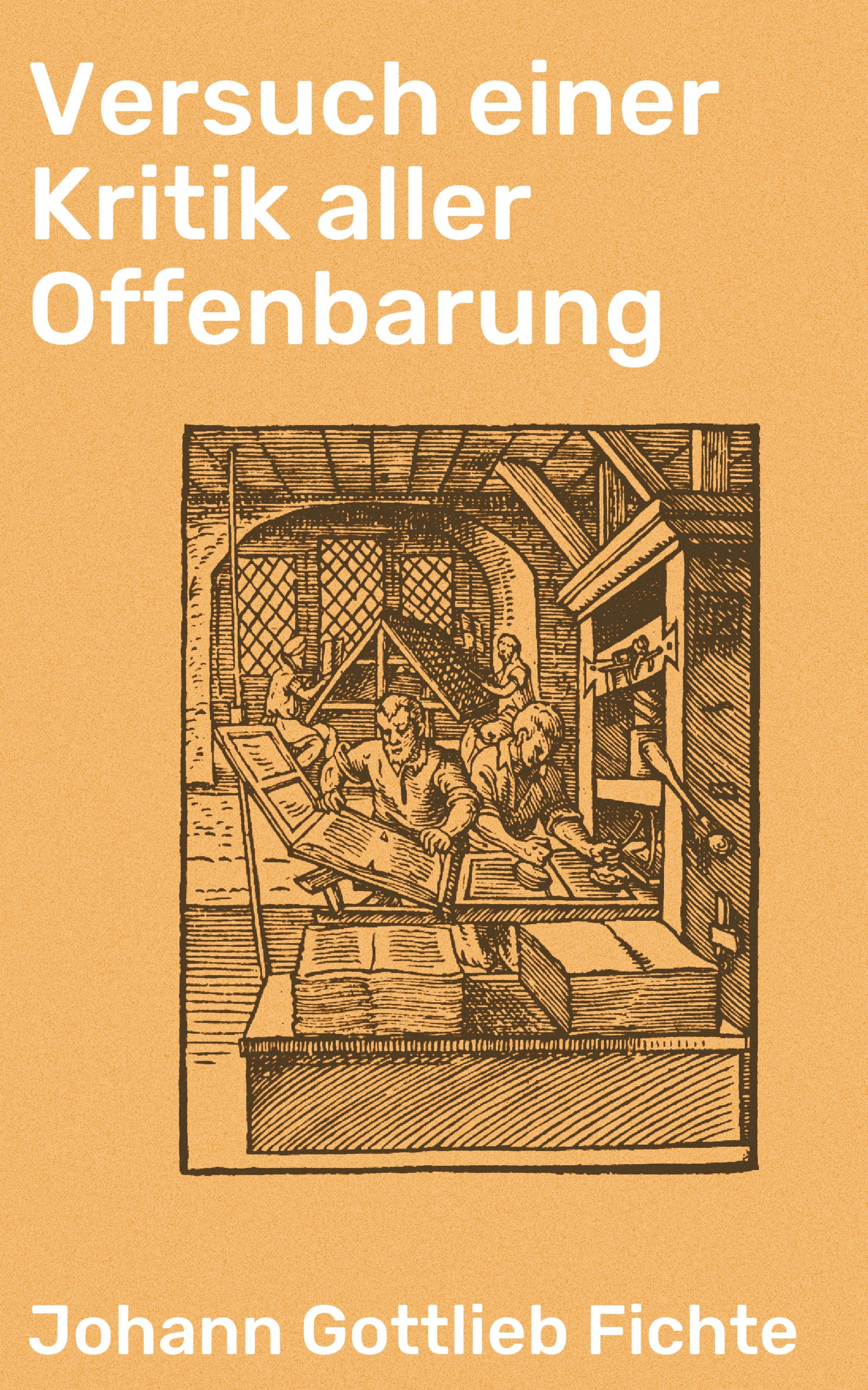 Johann Gottlieb Fichte Versuch einer Kritik aller Offenbarung johann gottlieb fichte julius moritz weinhold achtundvierzig briefe von johann gottlieb fichte und seinen verwandten