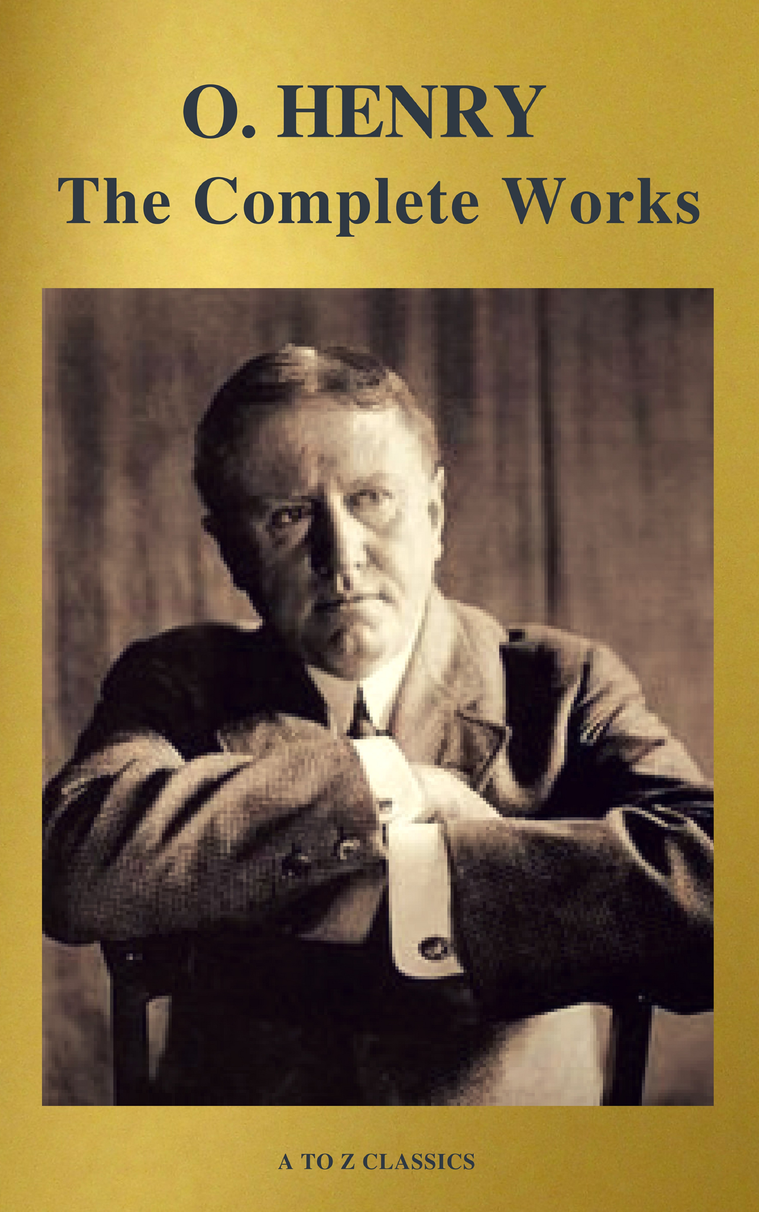 цена на O. Hooper Henry The Complete Works of O. Henry: Short Stories, Poems and Letters (illustrated, Annotated and Active TOC) (A to Z Classics)