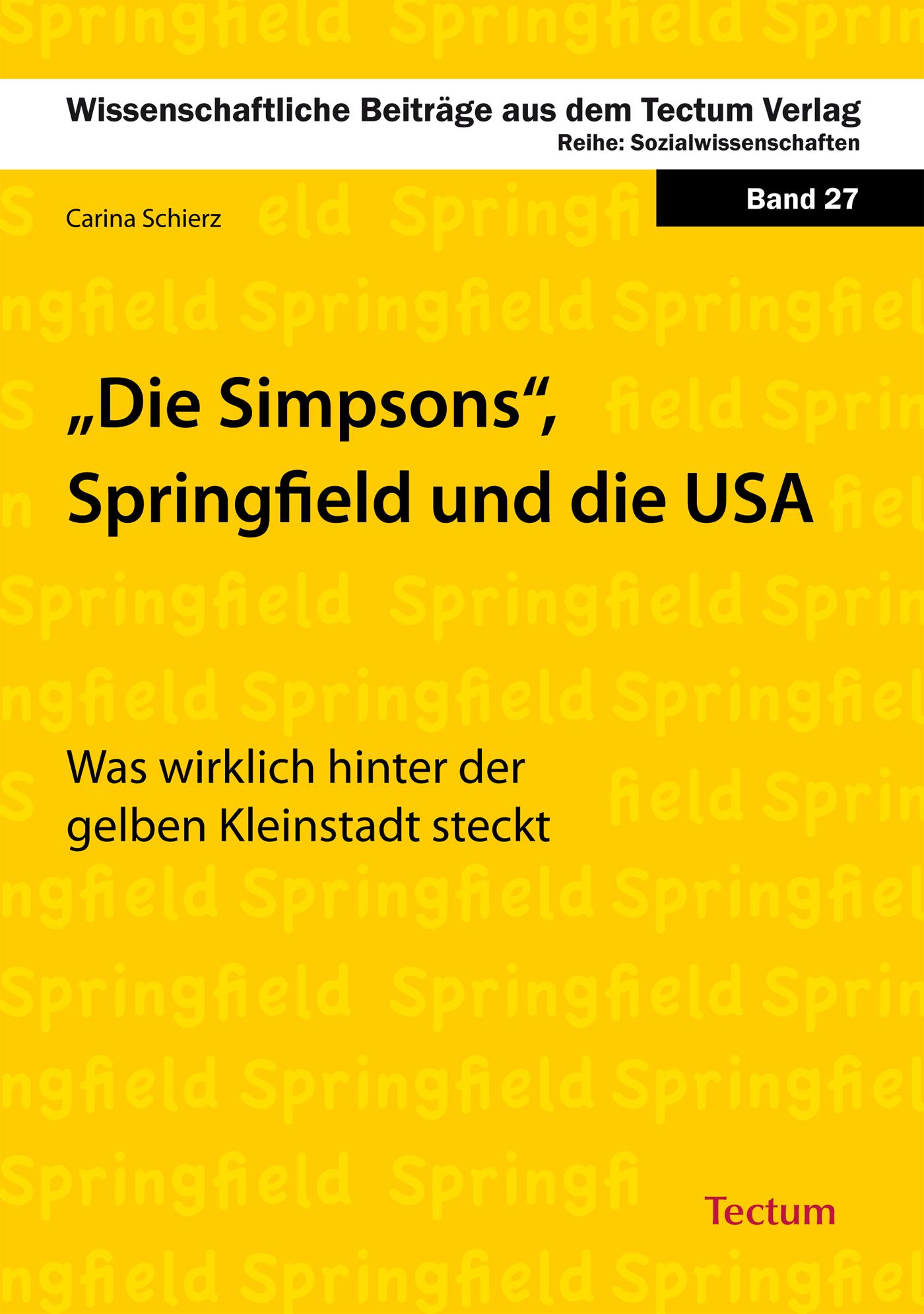 Carina Schierz Die Simpsons, Springfield und die USA палантин springfield springfield sp014gweagy6