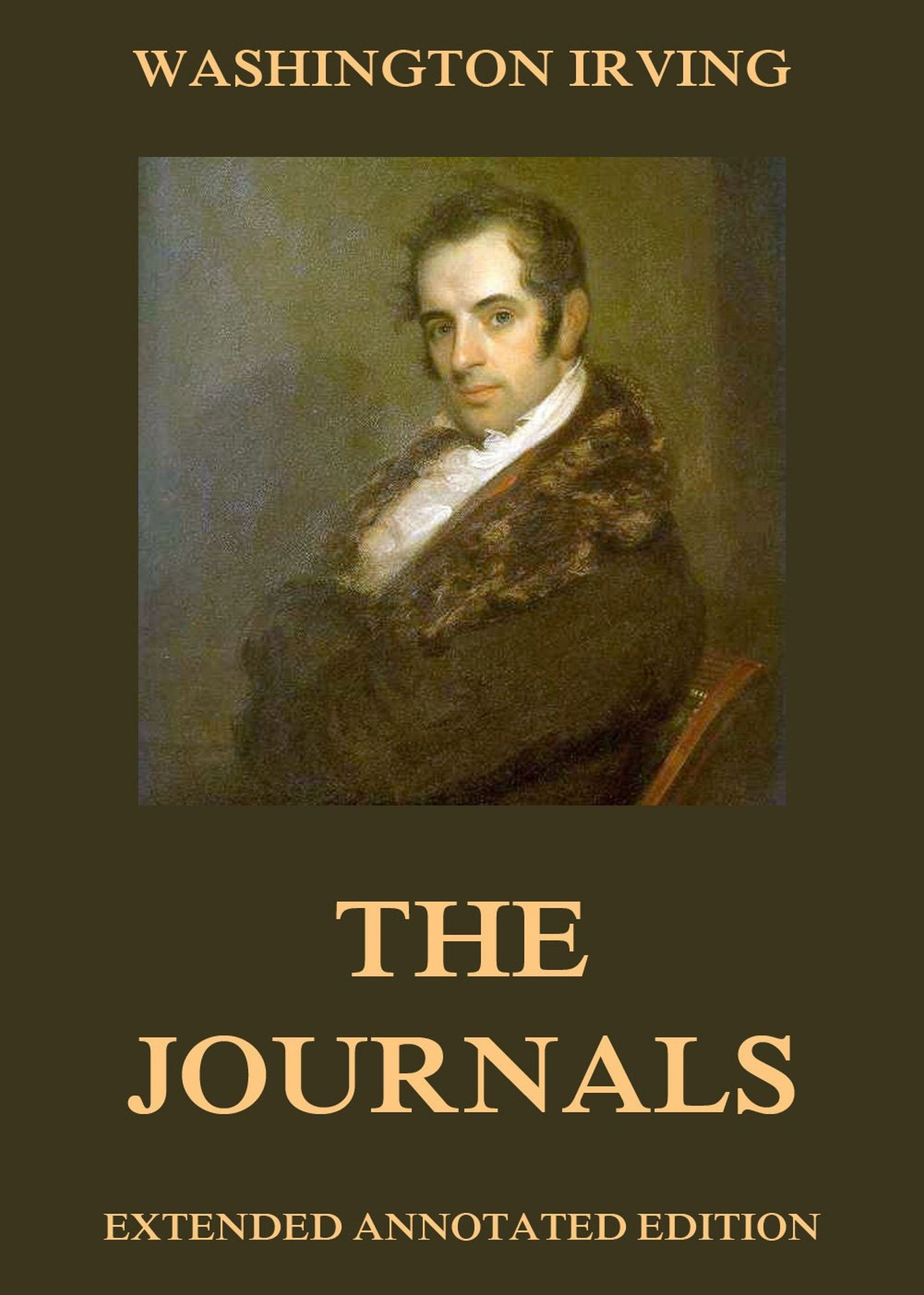 Вашингтон Ирвинг The Journals of Washington Irving washington irving wolfert s roost and miscellanies