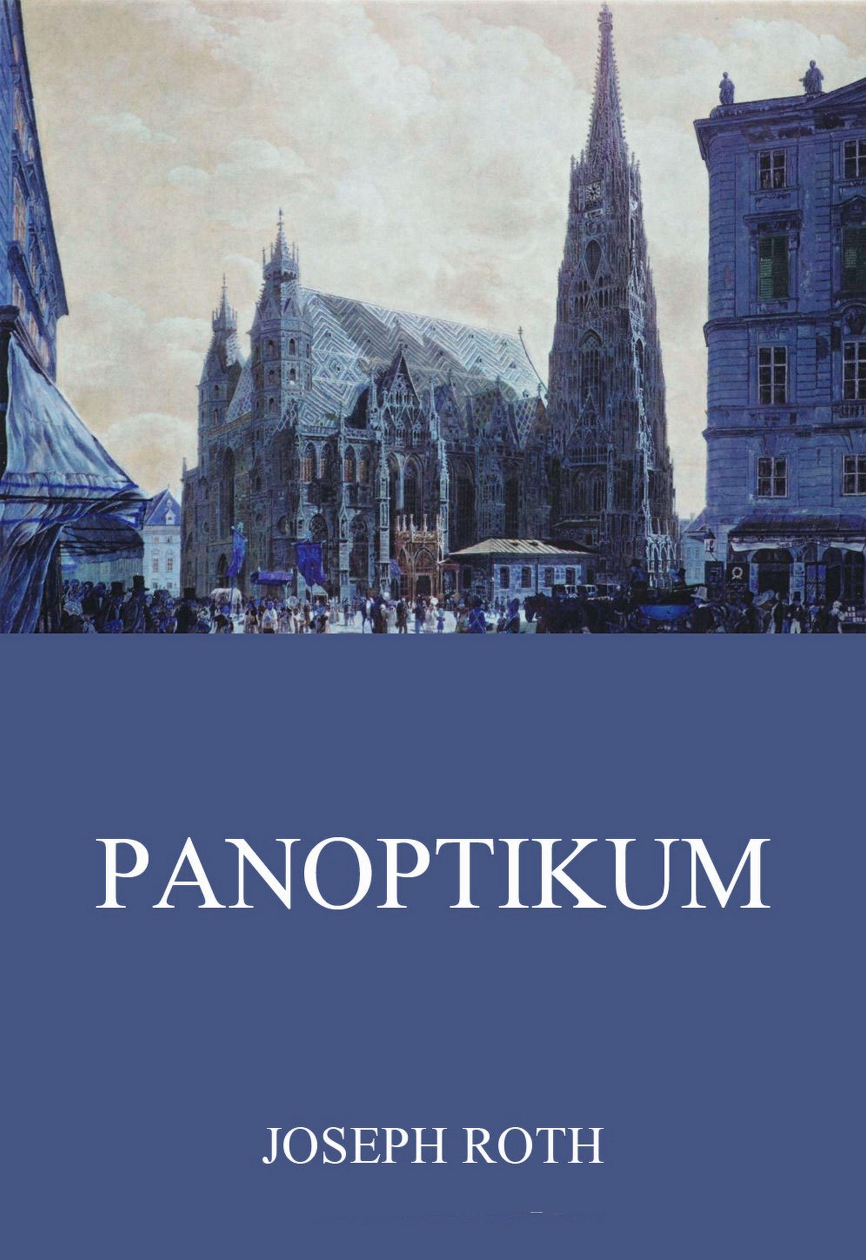цена Joseph Roth Panoptikum онлайн в 2017 году