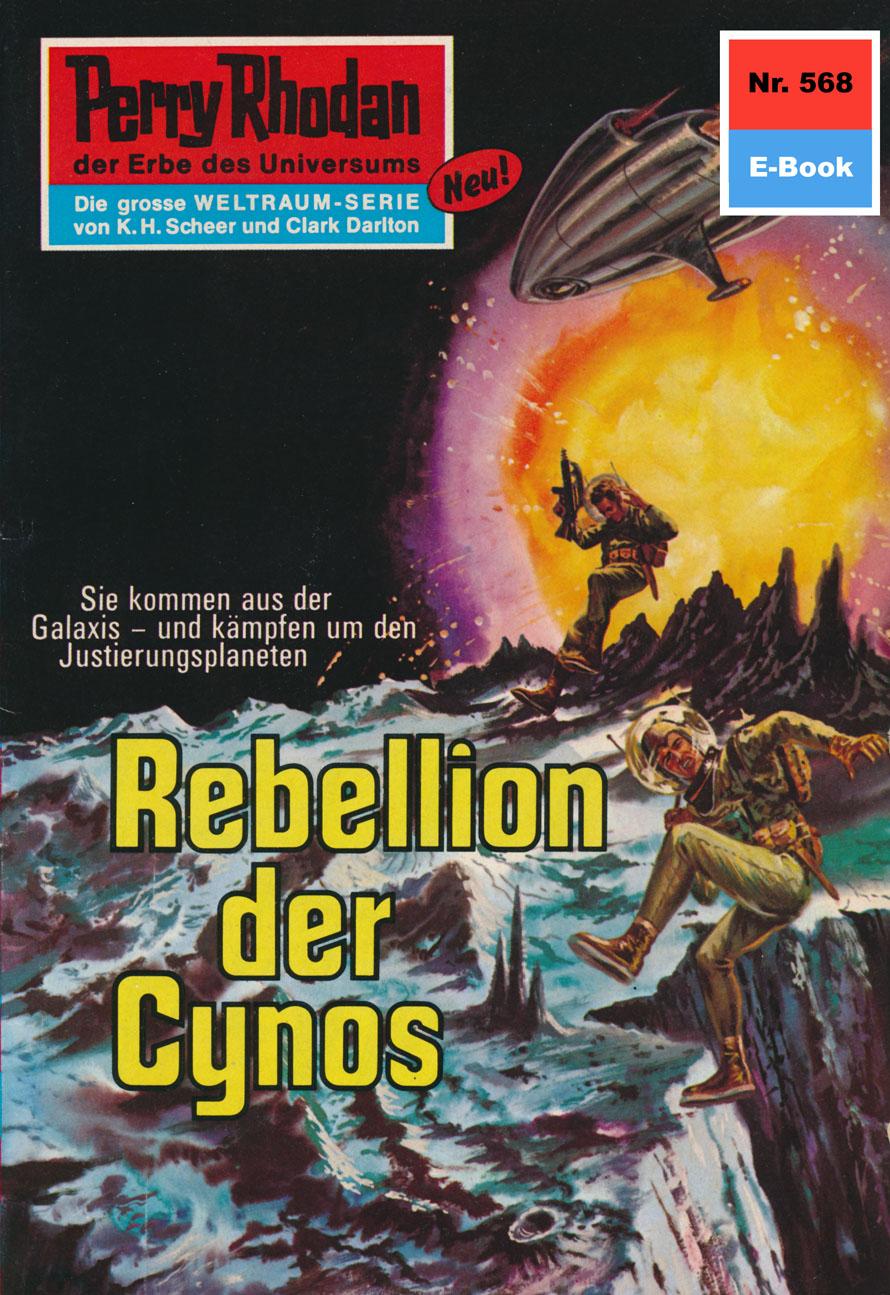 H.G. Ewers Perry Rhodan 568: Rebellen der Cynos h g ewers perry rhodan 514 der weltraumkurier