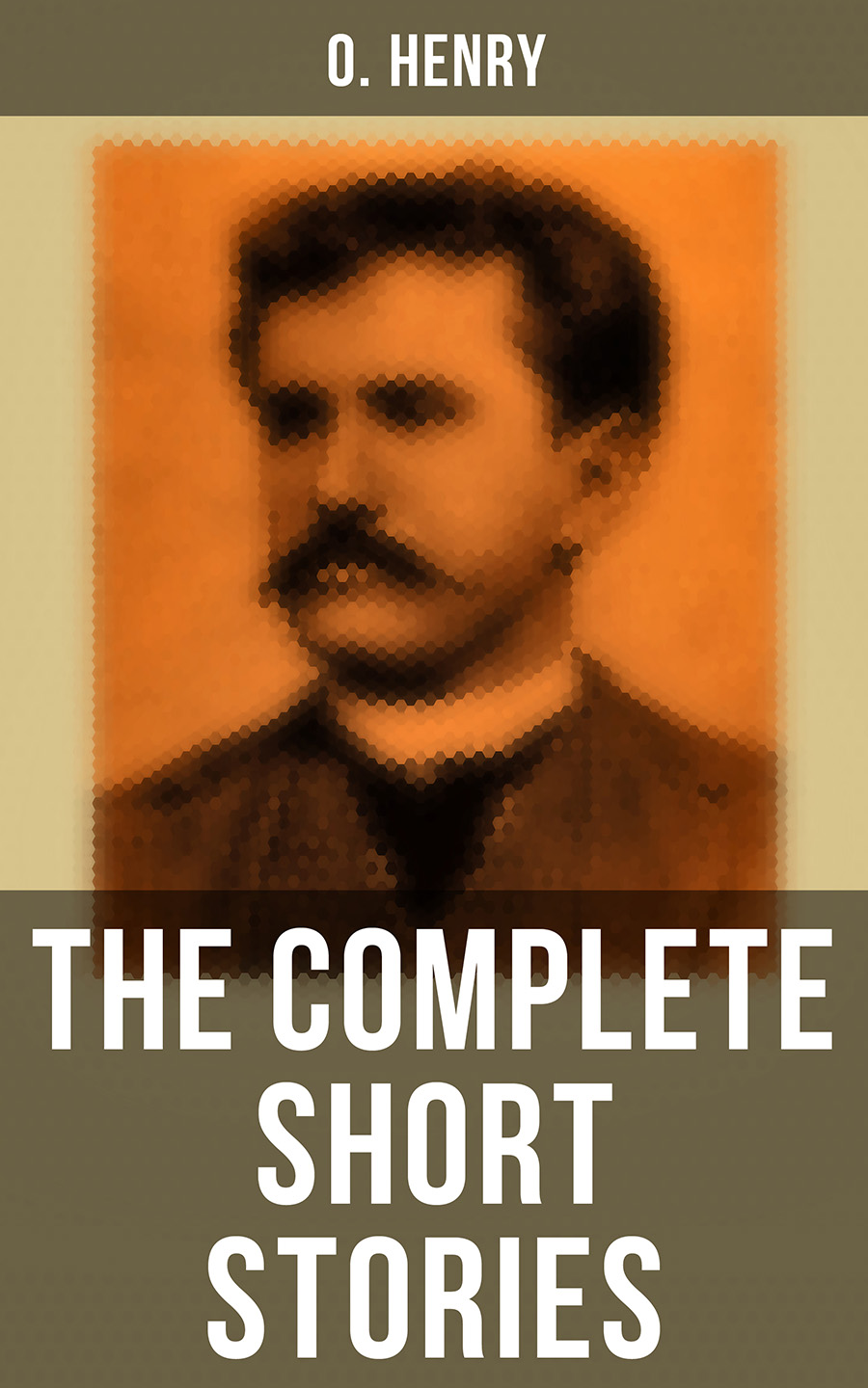 O. Hooper Henry The Complete Short Stories