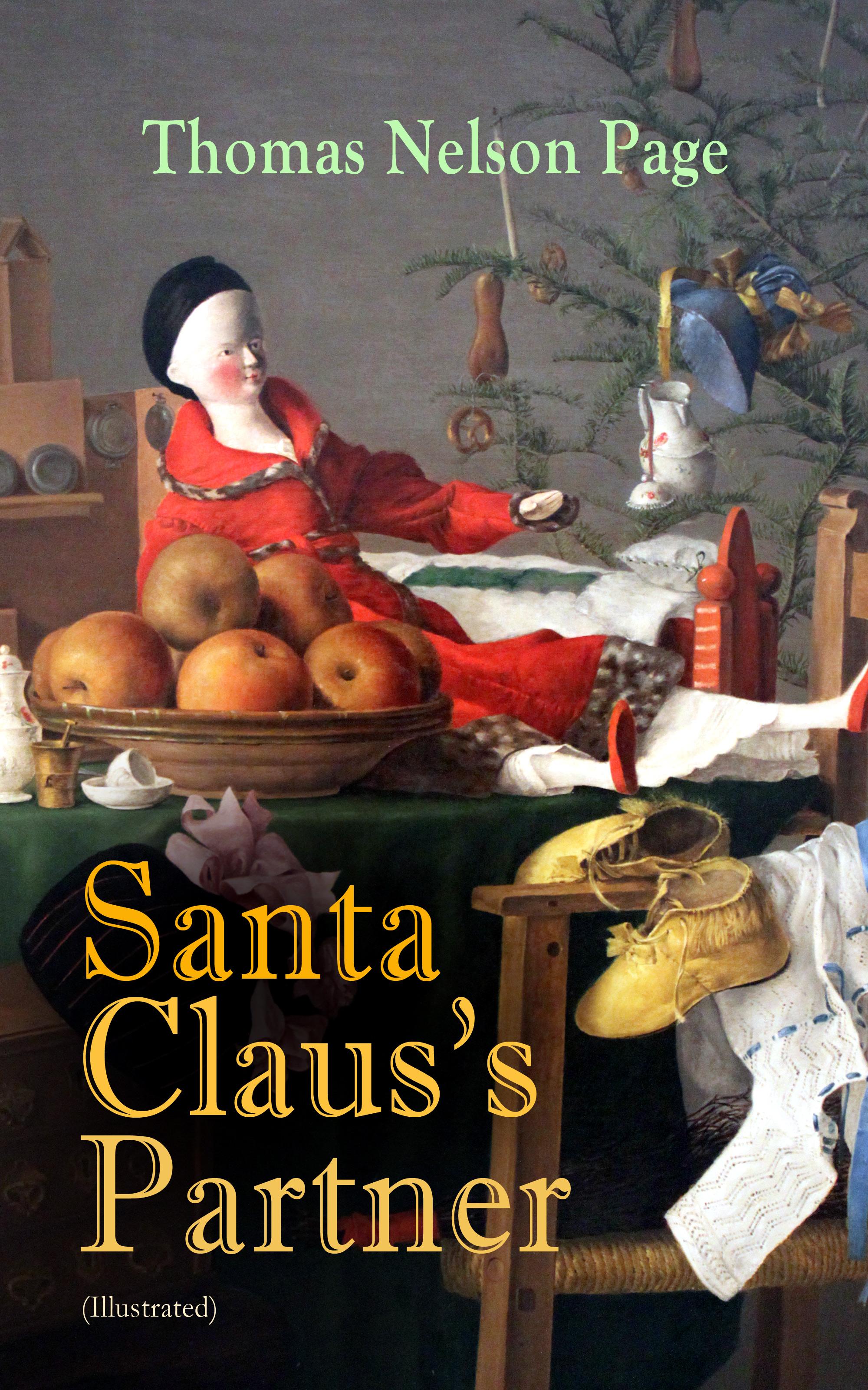 Thomas Nelson Page Santa Claus's Partner (Illustrated) thomas nelson page a captured santa claus