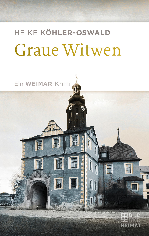Heike Köhler-Oswald Graue Witwen