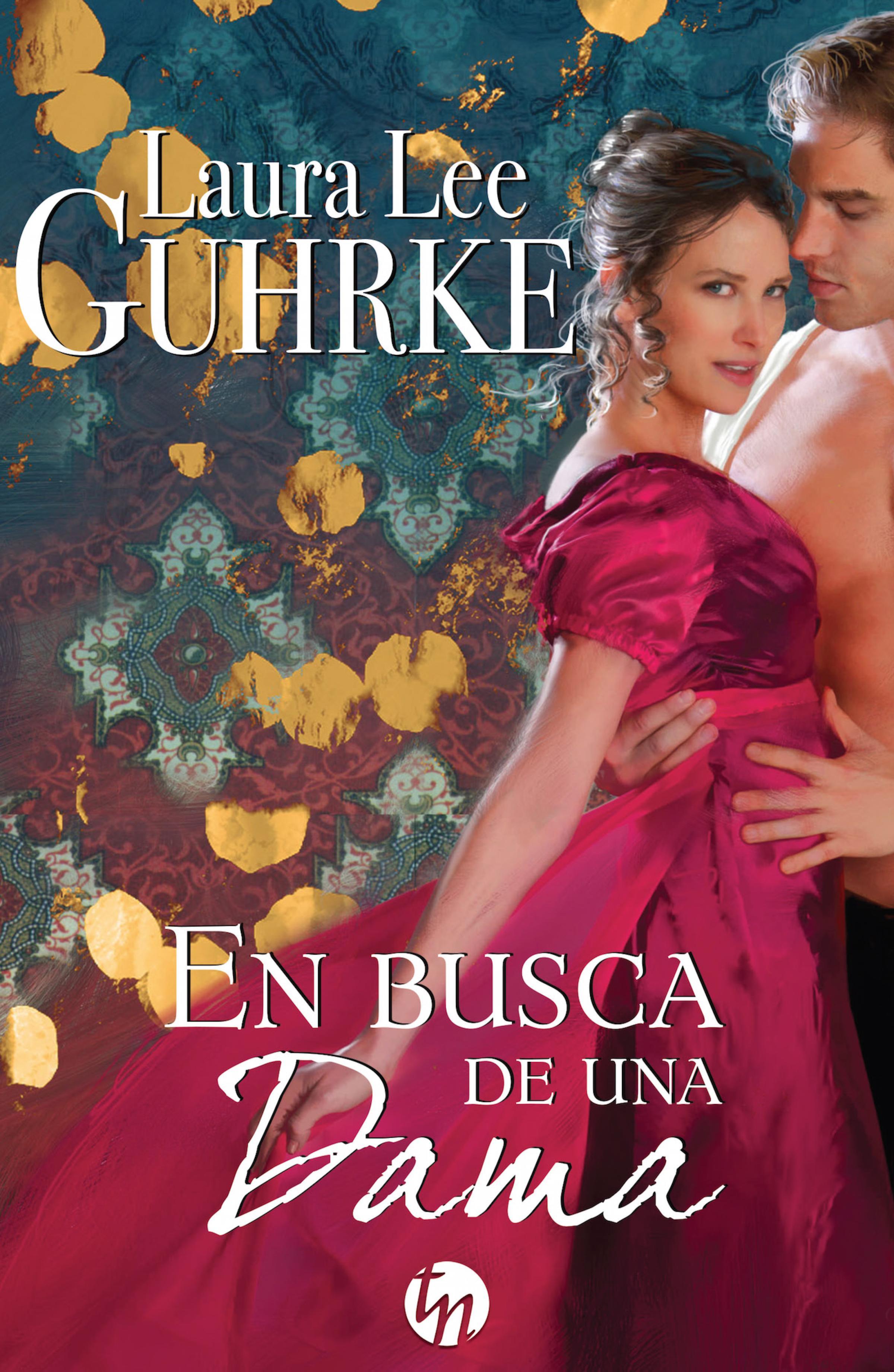 Laura Lee Guhrke En busca de una dama kristin gabriel en busca de marido