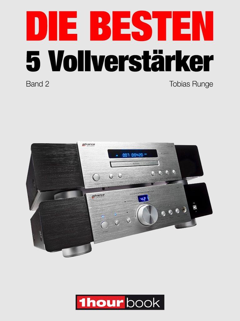 Tobias Runge Die besten 5 Vollverstärker (Band 2)