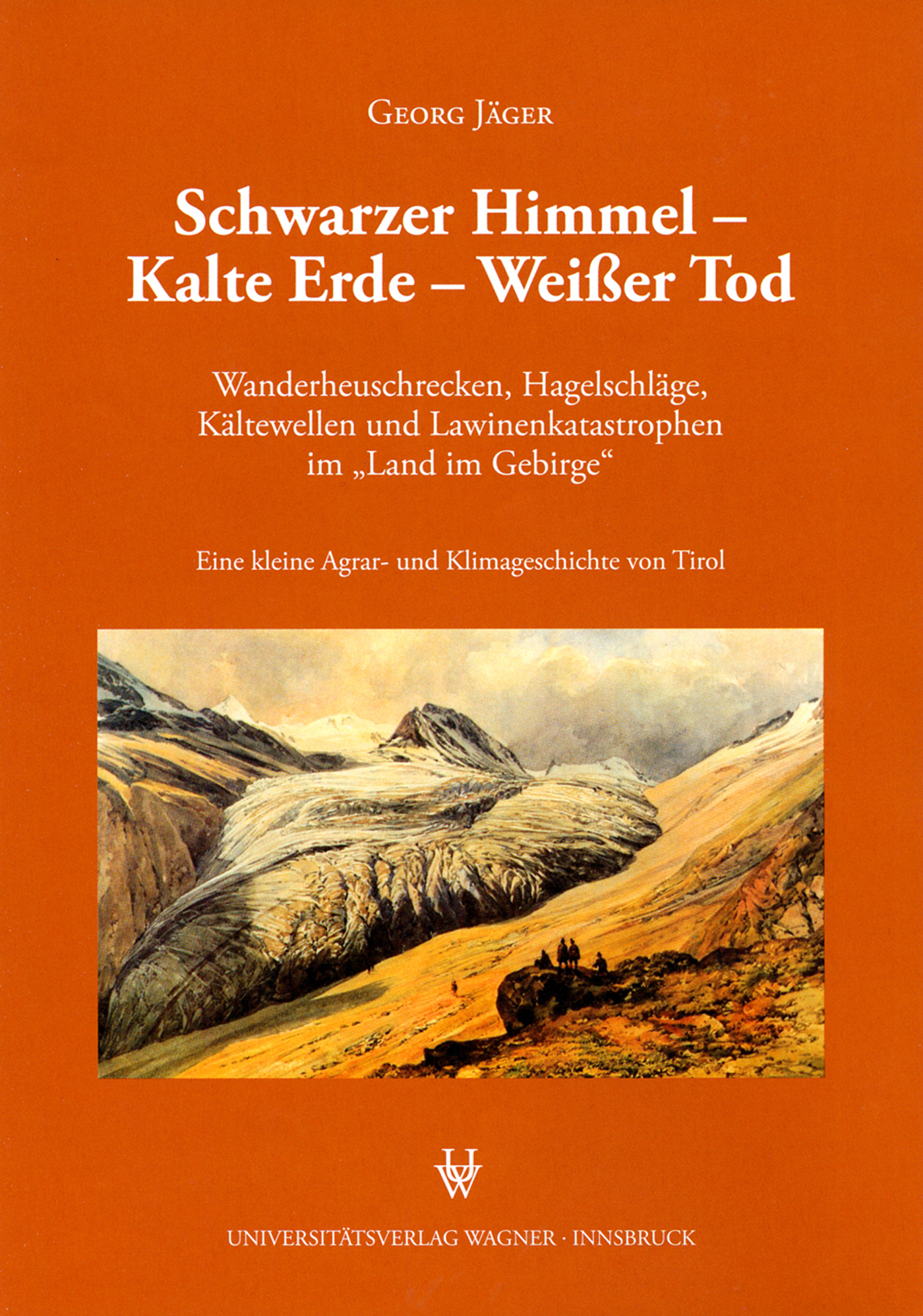 цена Georg Jager Schwarzer Himmel - Kalte Erde - Weißer Tod онлайн в 2017 году