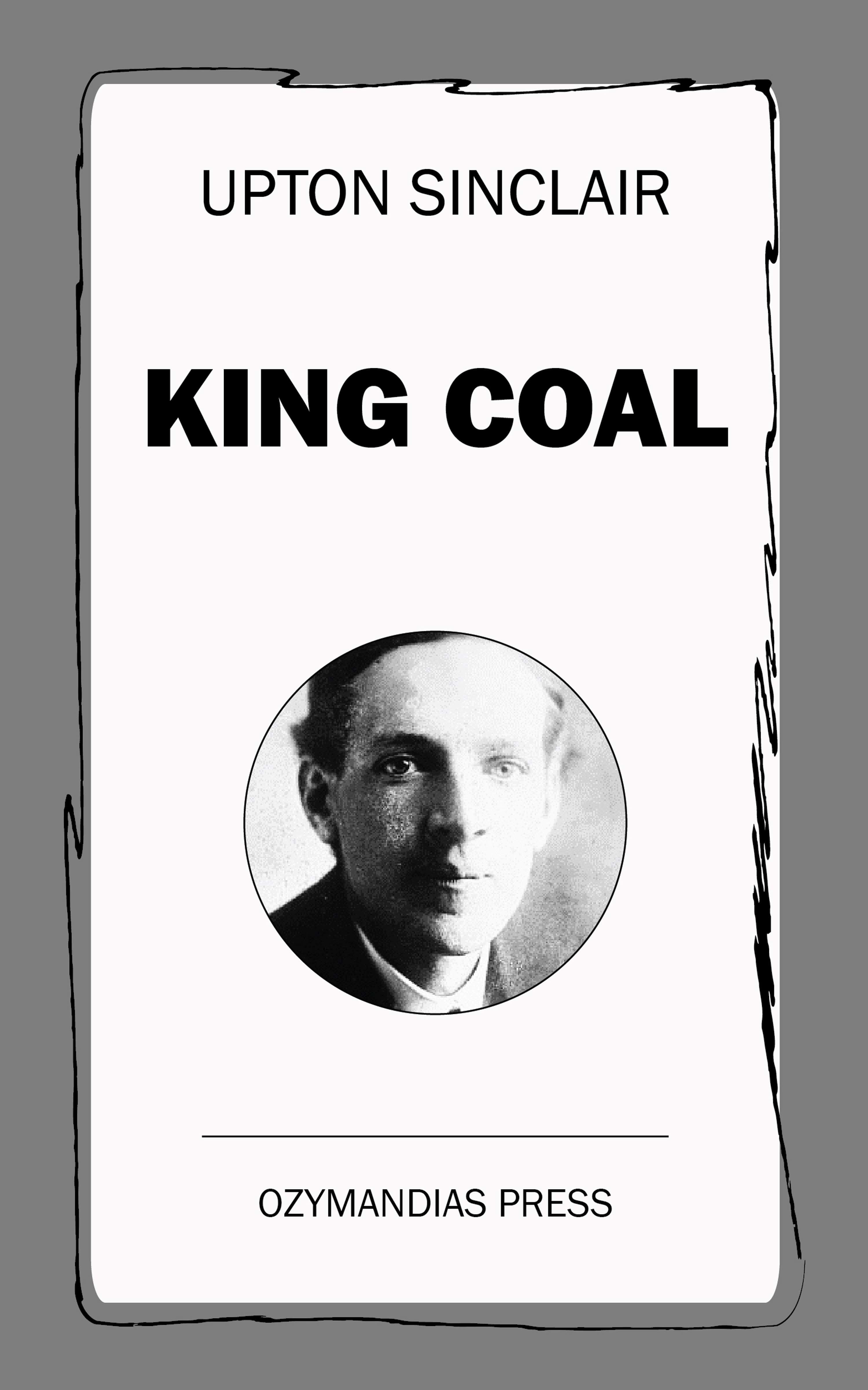 Upton Sinclair King Coal sinclair l elmer gantry
