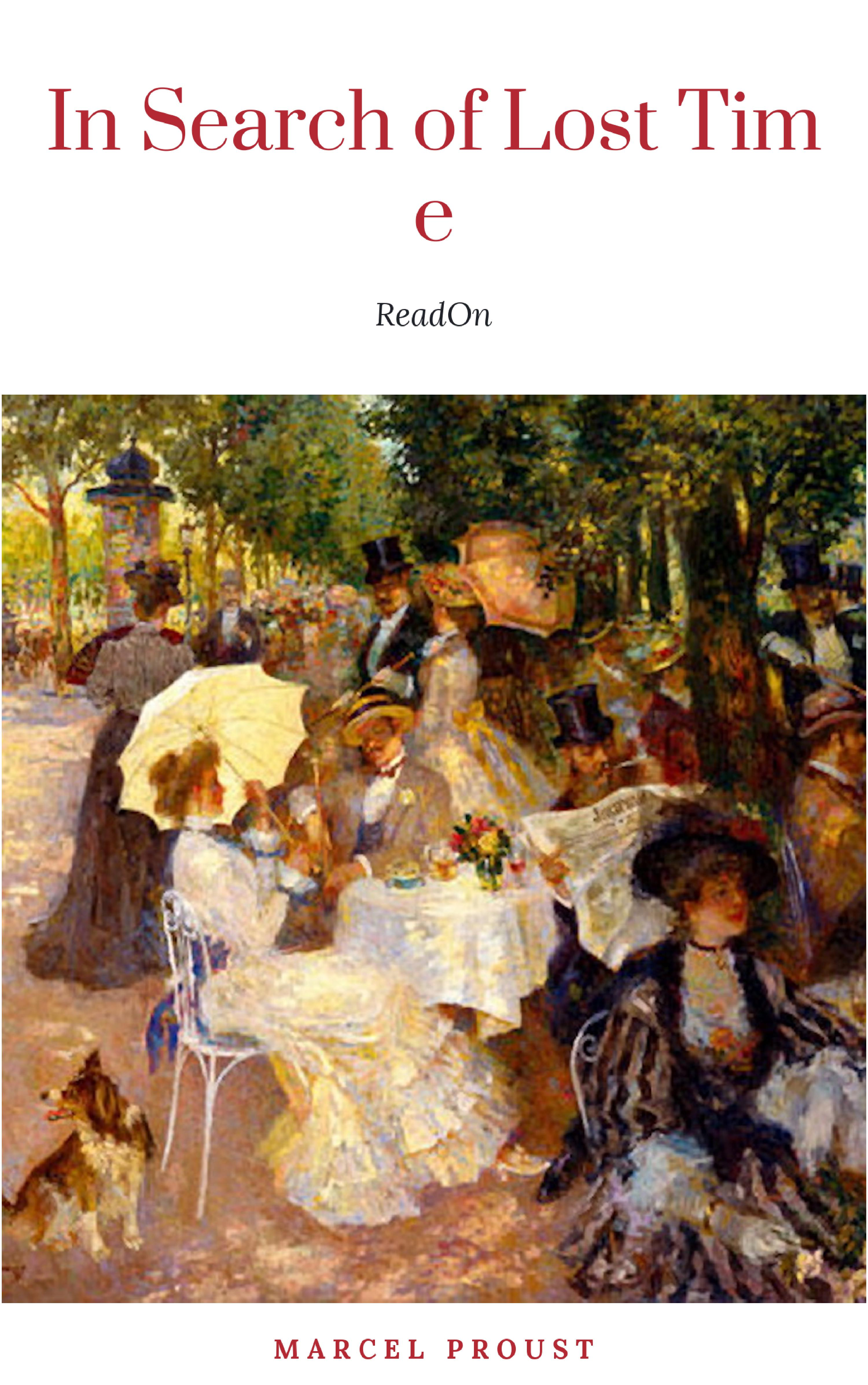 Marcel Proust Marcel Proust : In Search of Lost Time [volumes 1 to 7]