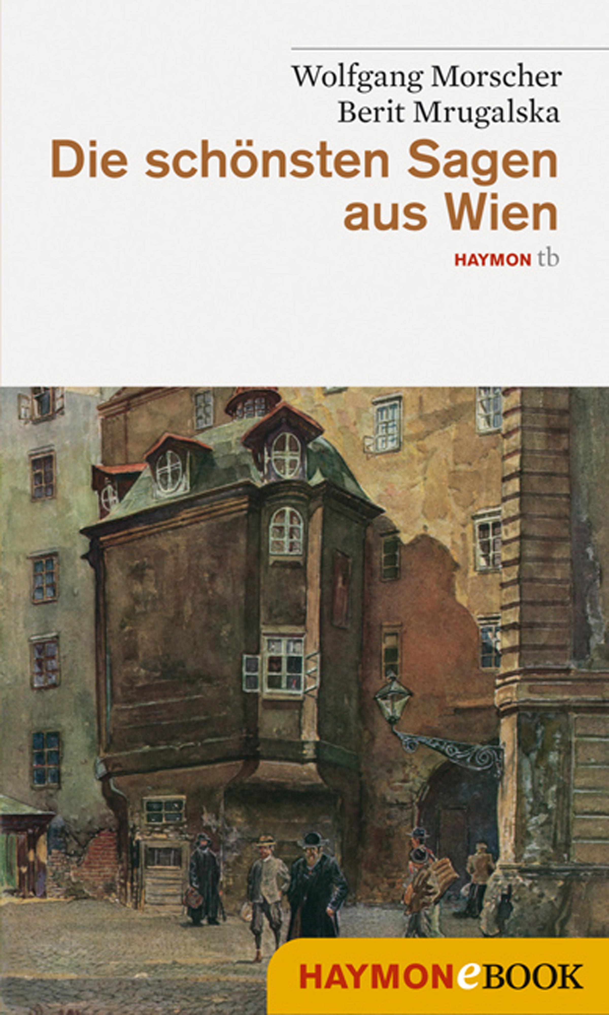 Wolfgang Morscher Die schönsten Sagen aus Wien ignaz vincenz zingerle sagen aus tirol german edition