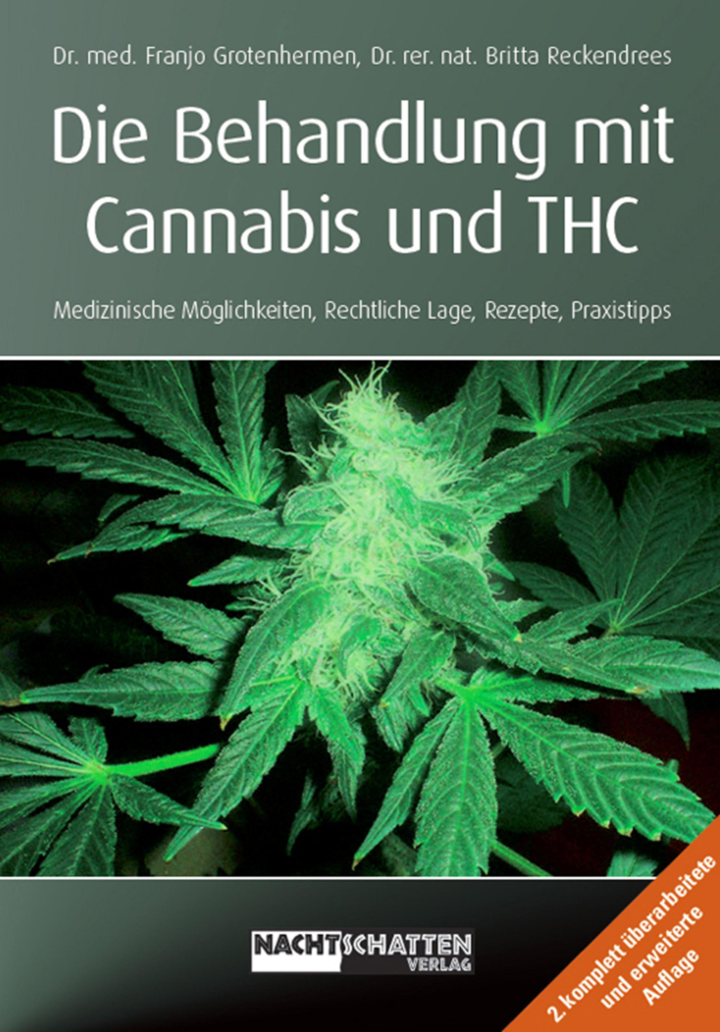 Franjo Grotenhermen Die Behandlung mit Cannabis und THC