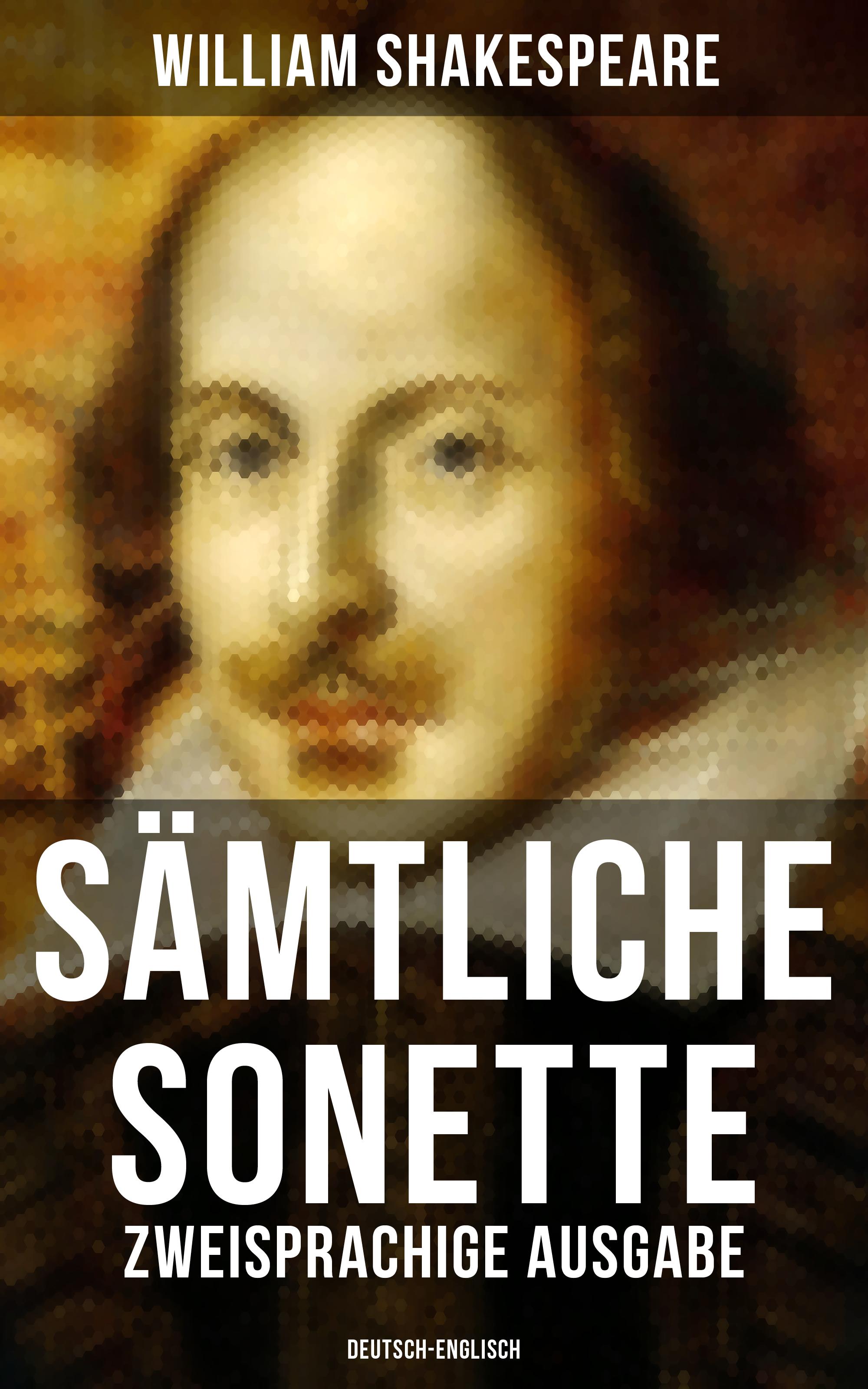Уильям Шекспир Sämtliche Sonette (Zweisprachige Ausgabe: Deutsch-Englisch) fruhlings wimmelbuch midi ausgabe