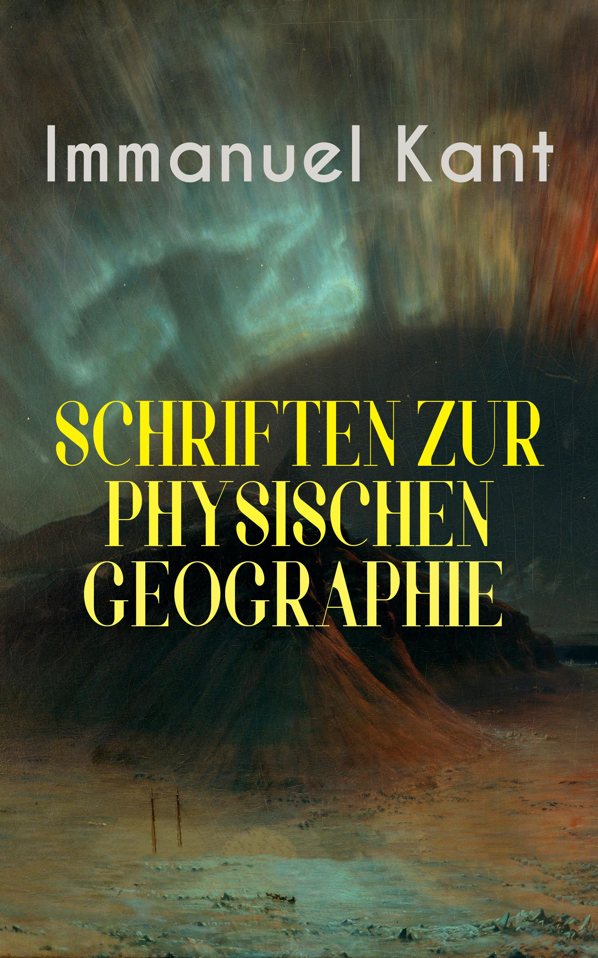 цена на Immanuel Kant Immanuel Kant: Schriften Zur physischen Geographie