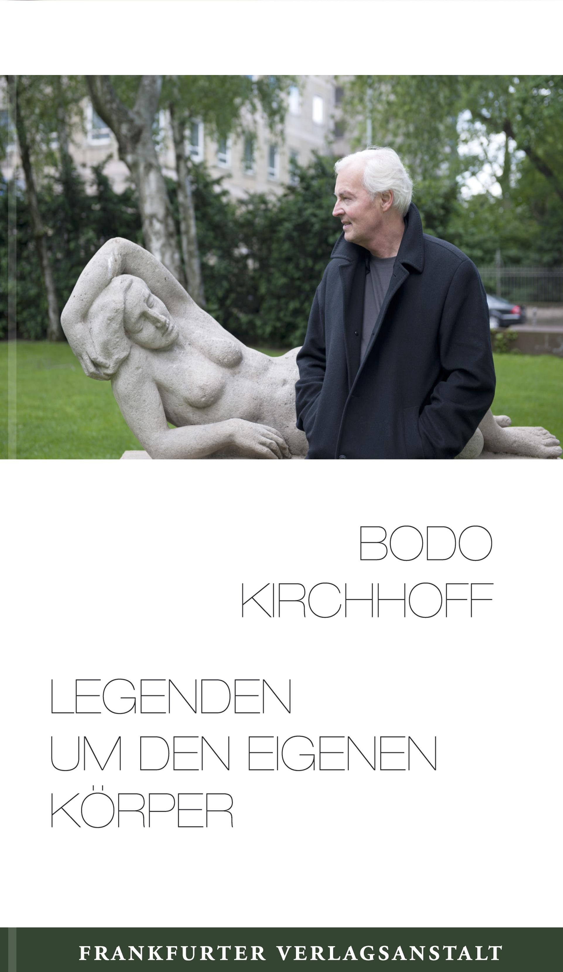 Bodo Kirchhoff Legenden um den eigenen Körper недорого