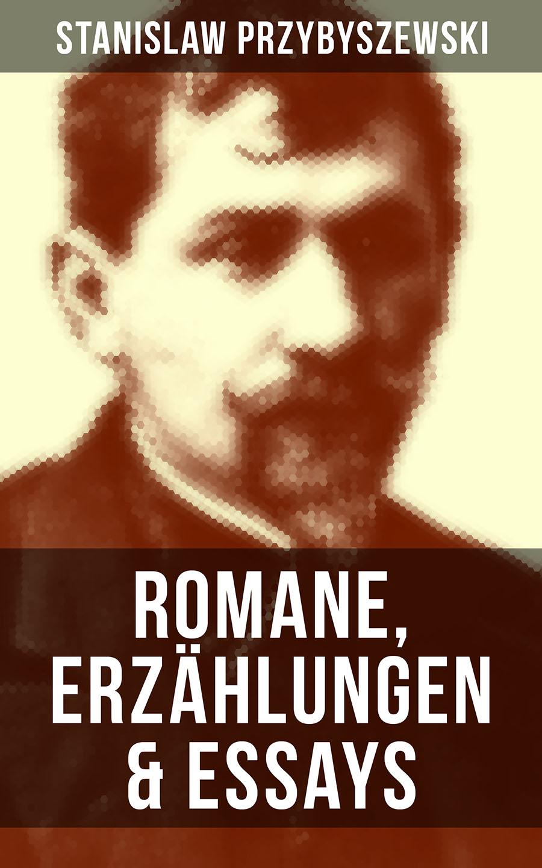 Stanislaw Przybyszewski Stanislaw Przybyszewski: Romane, Erzählungen & Essays стоимость
