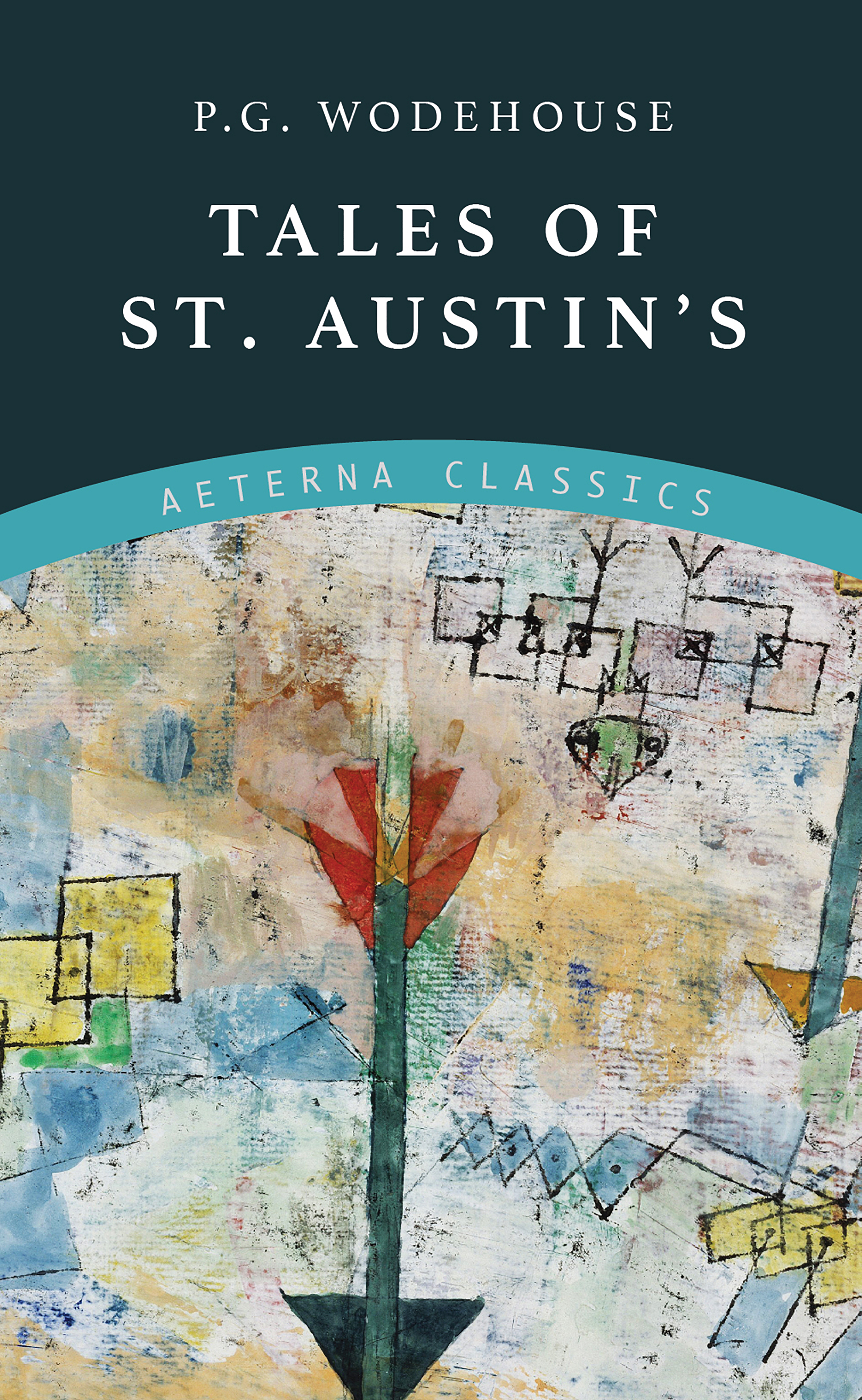 P. G. Wodehouse Tales of St. Austin's p g wodehouse code of the woosters