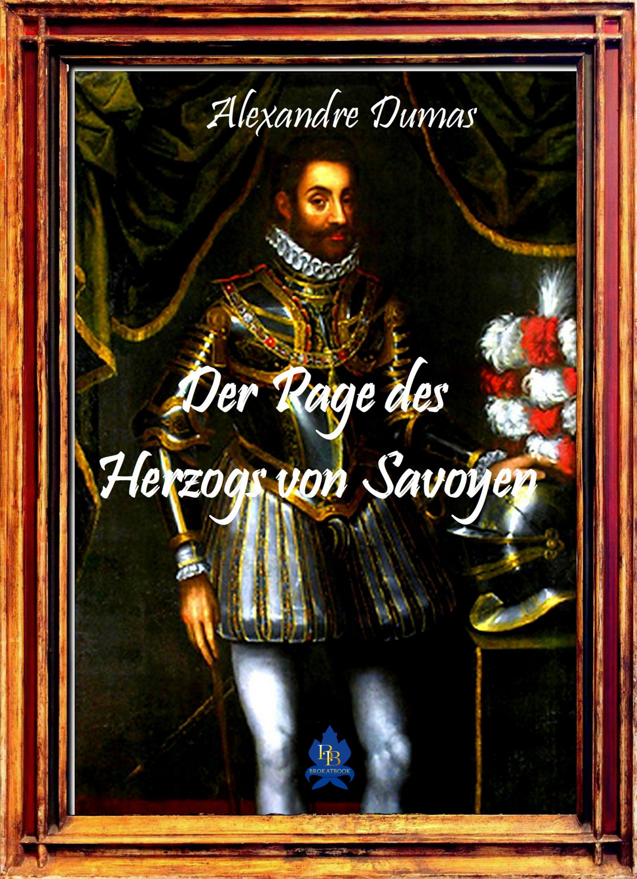 Alexandre Dumas Der Page des Herzogs von Savoyen eckstein ernst die mädchen des pensionats page 2 page 2 page 8 page 7