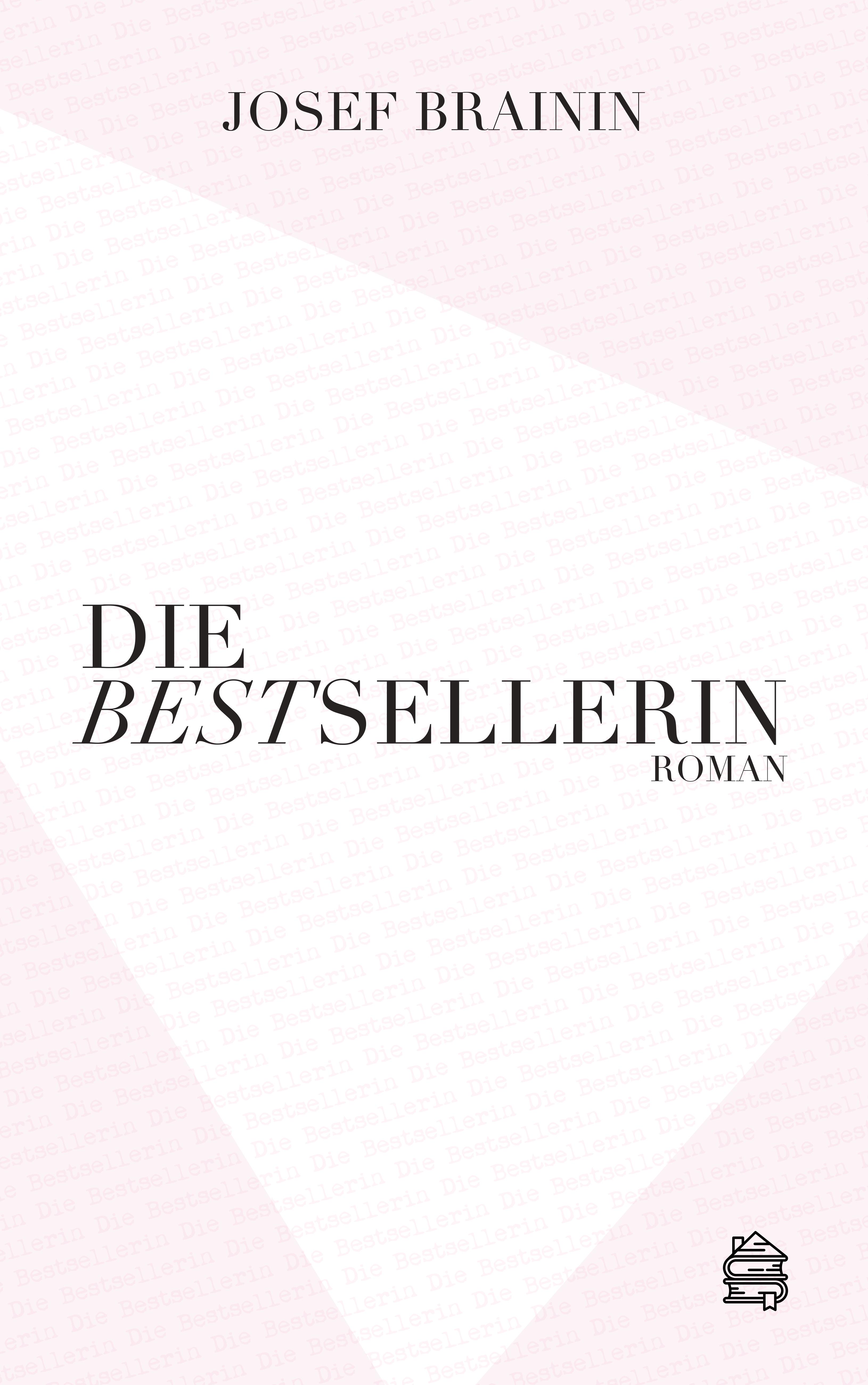 Josef Brainin Die Bestsellerin josef marlin sulamith