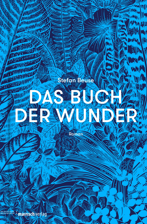 цена Stefan Beuse Das Buch der Wunder онлайн в 2017 году