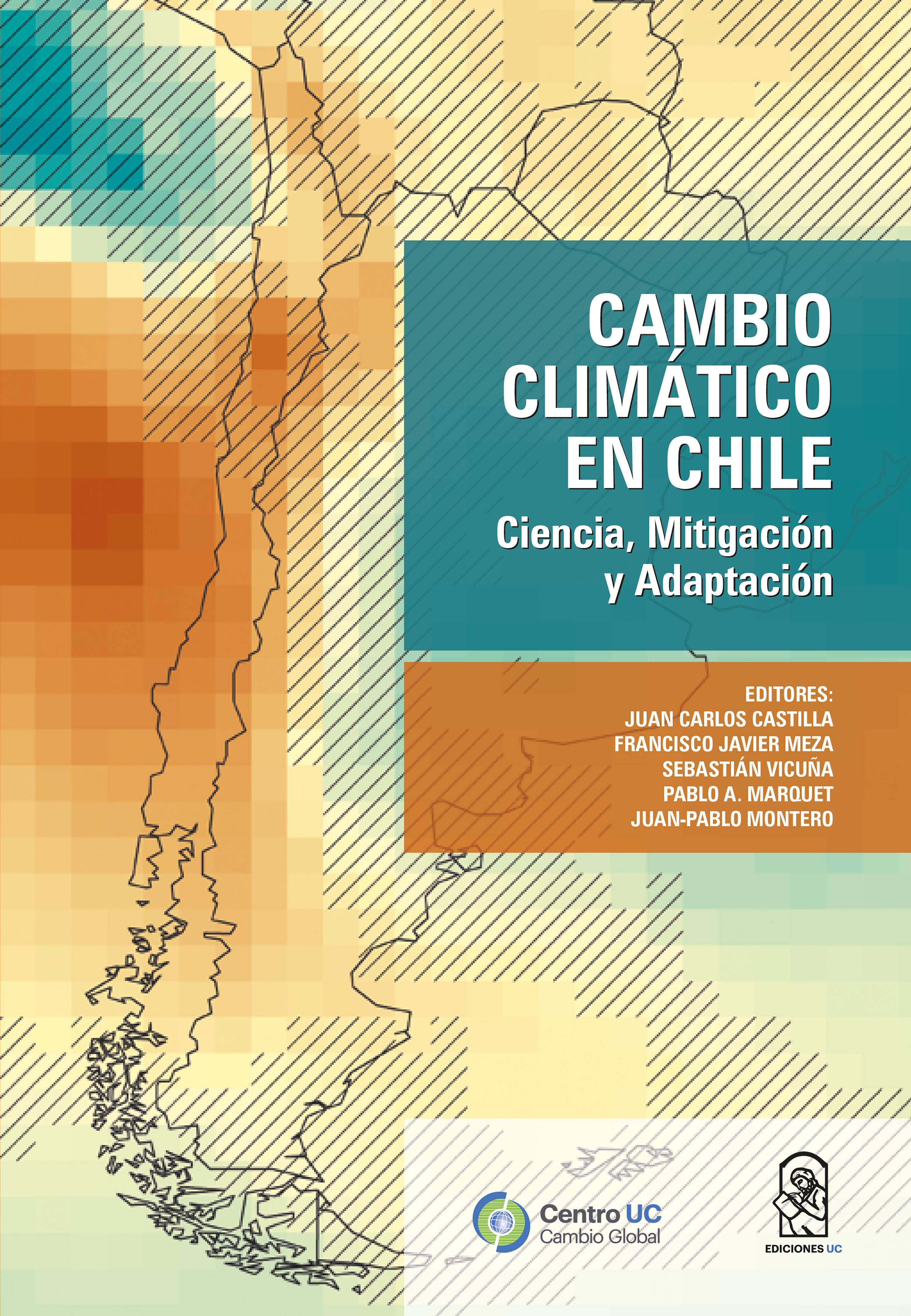 Juan Carlos Castilla Cambio Climático en Chile residente chile